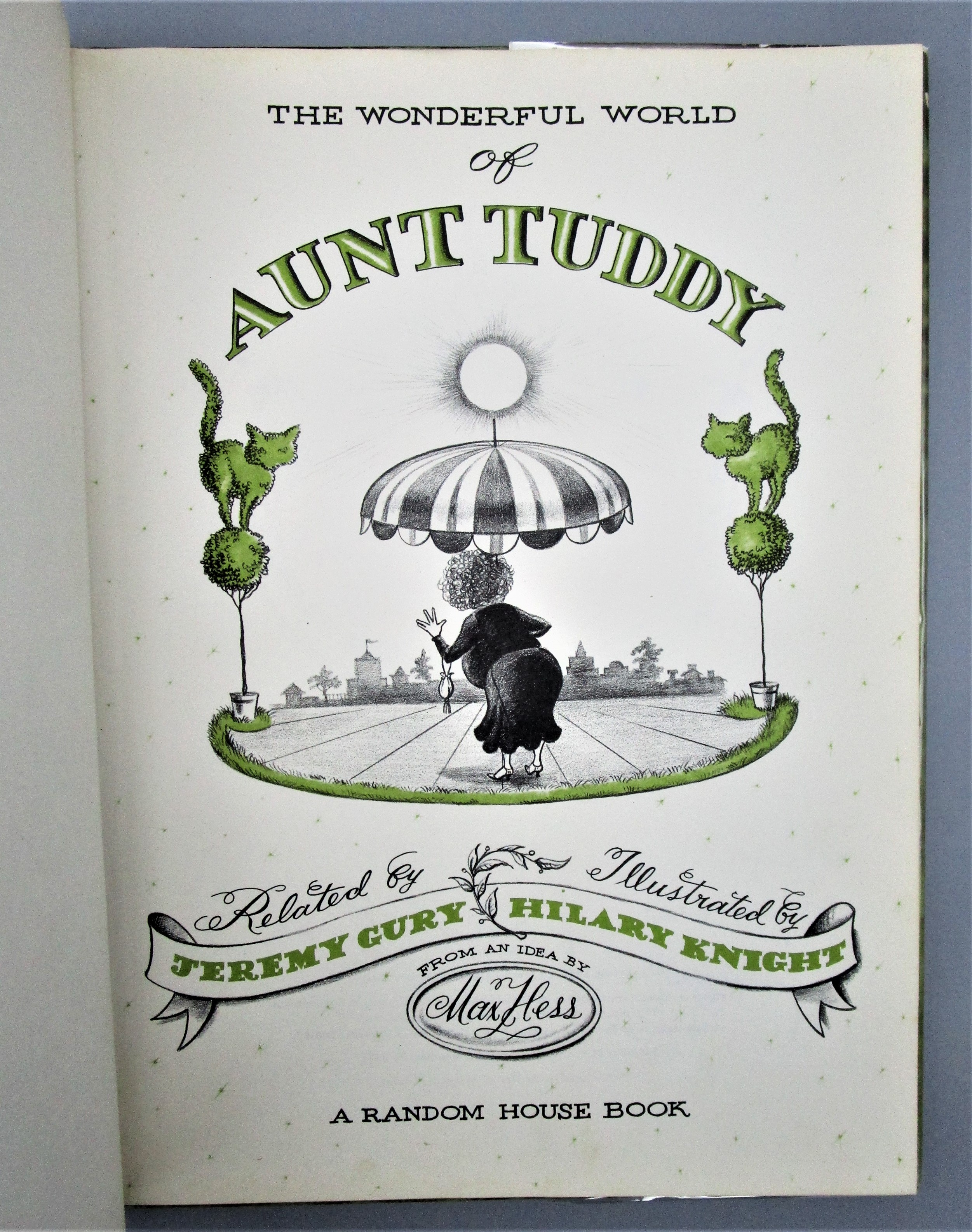 WONDERFUL WORLD OF AUNT TUDDY, by J.Gury & H.Knight - 1958 [Signed 1st Ed]