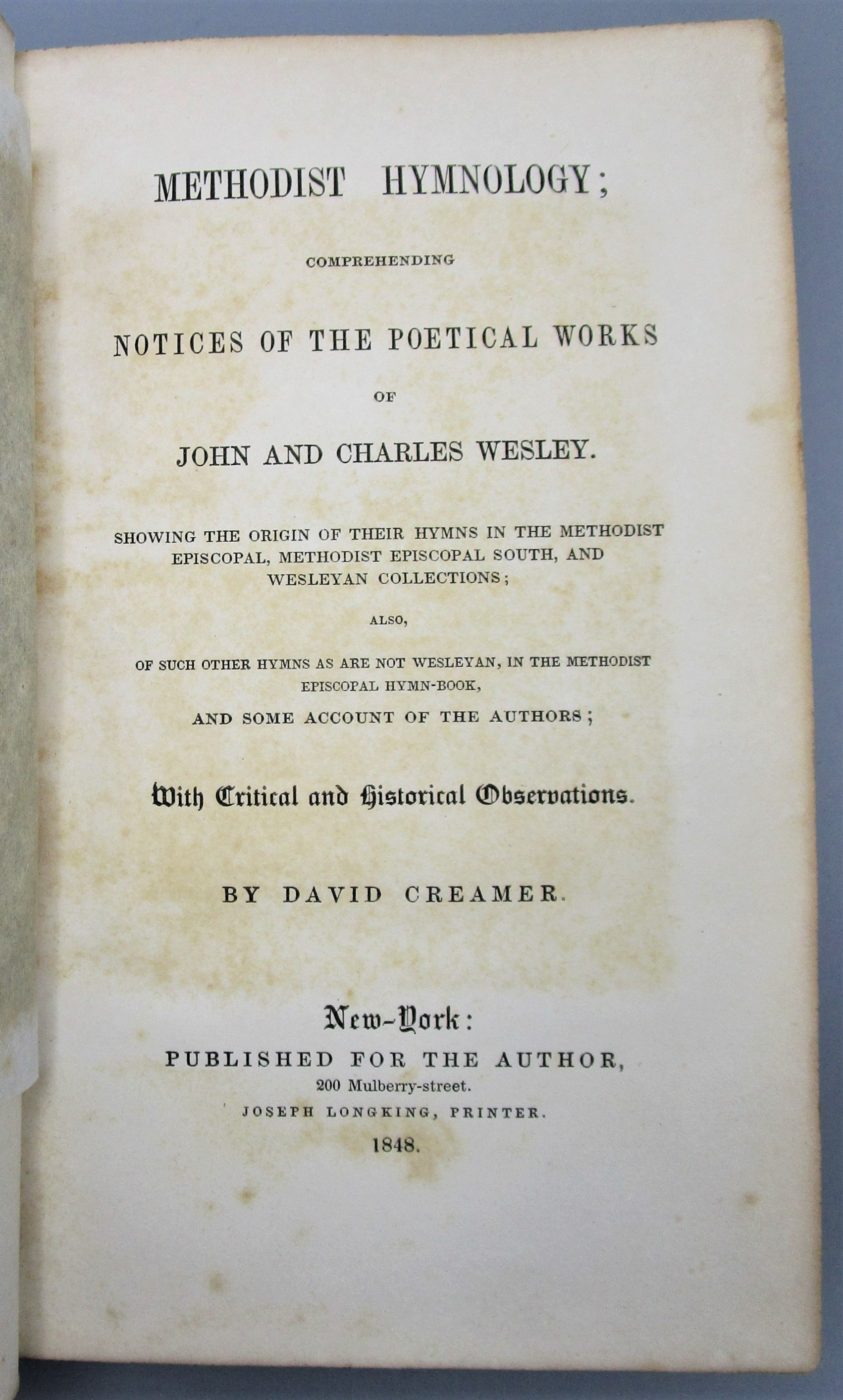 METHODIST HYMNOLOGY OF JOHN & CHARLES WESLEY, by David Creamer - 1848 [Signed]