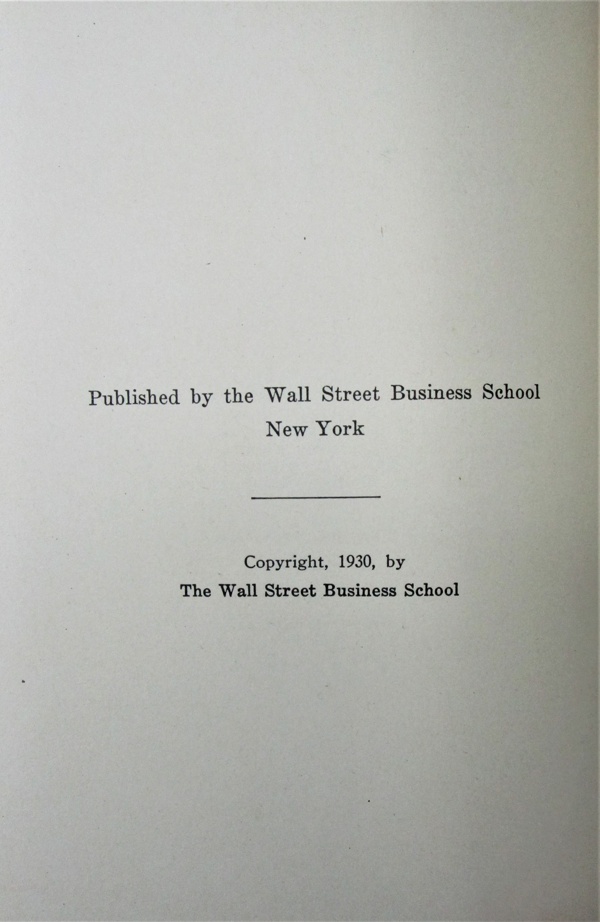 WALL STREET, by Charles F. Hodges - 1930 [1st Edition with DJ]