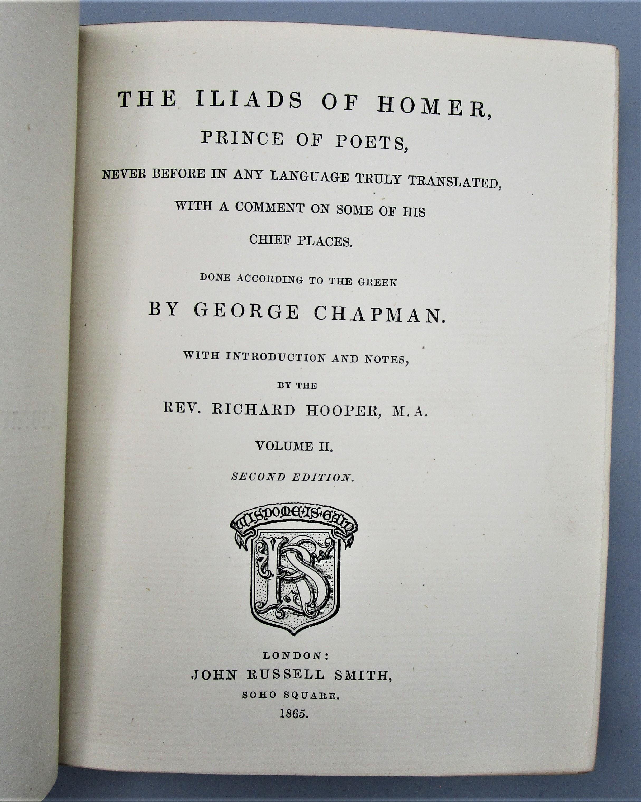 HOMER'S ODYSSEY & ILIAD, by George Chapman - 1857-65 [4 Vols]