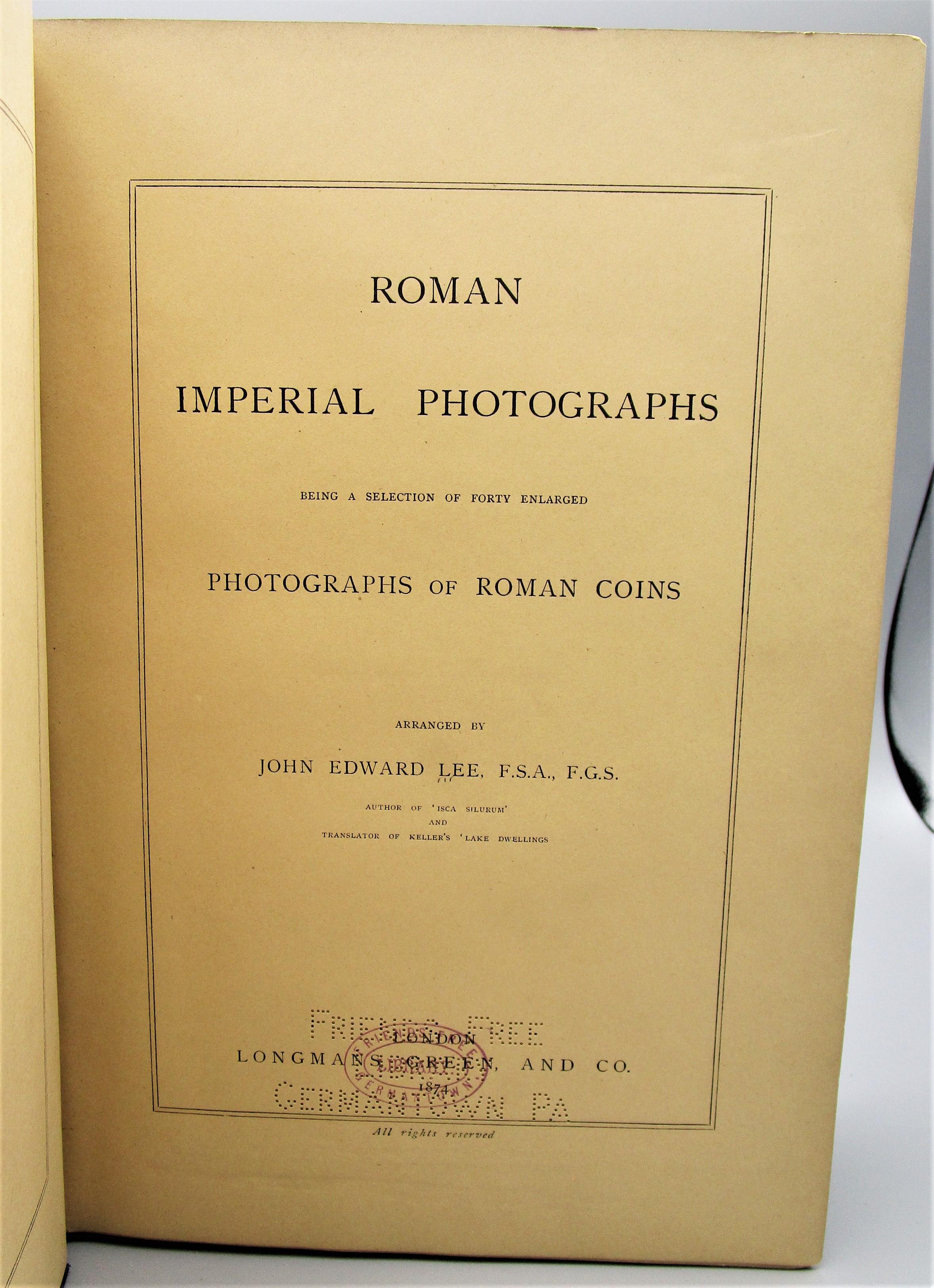 ROMAN IMPERIAL PHOTOGRAPHS, by John Edward Lee - 1874 [1st Ltd Ed]