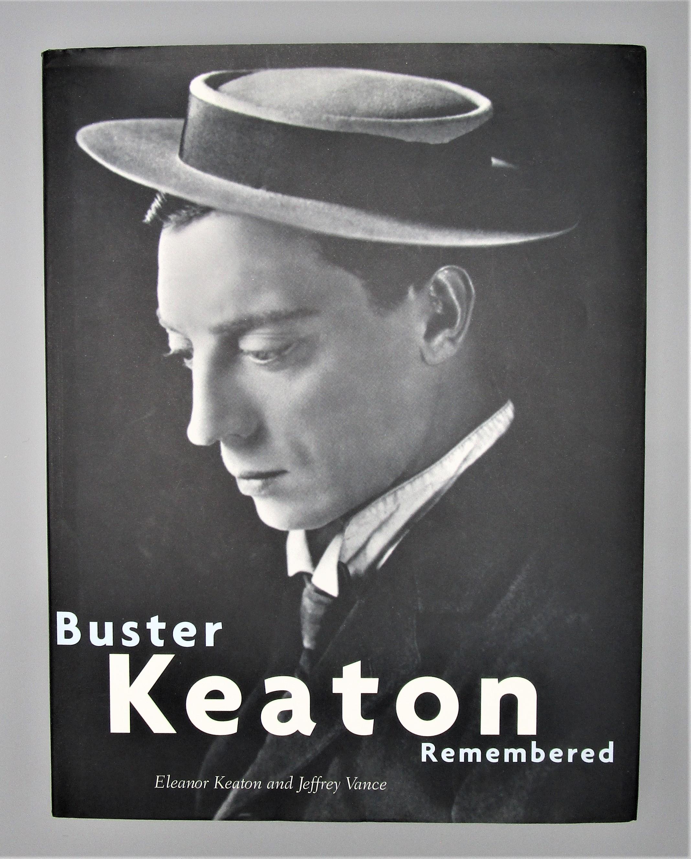 BUSTER KEATON REMEMBERED by Eleanor Keaton & Jeffrey Vance - 2001