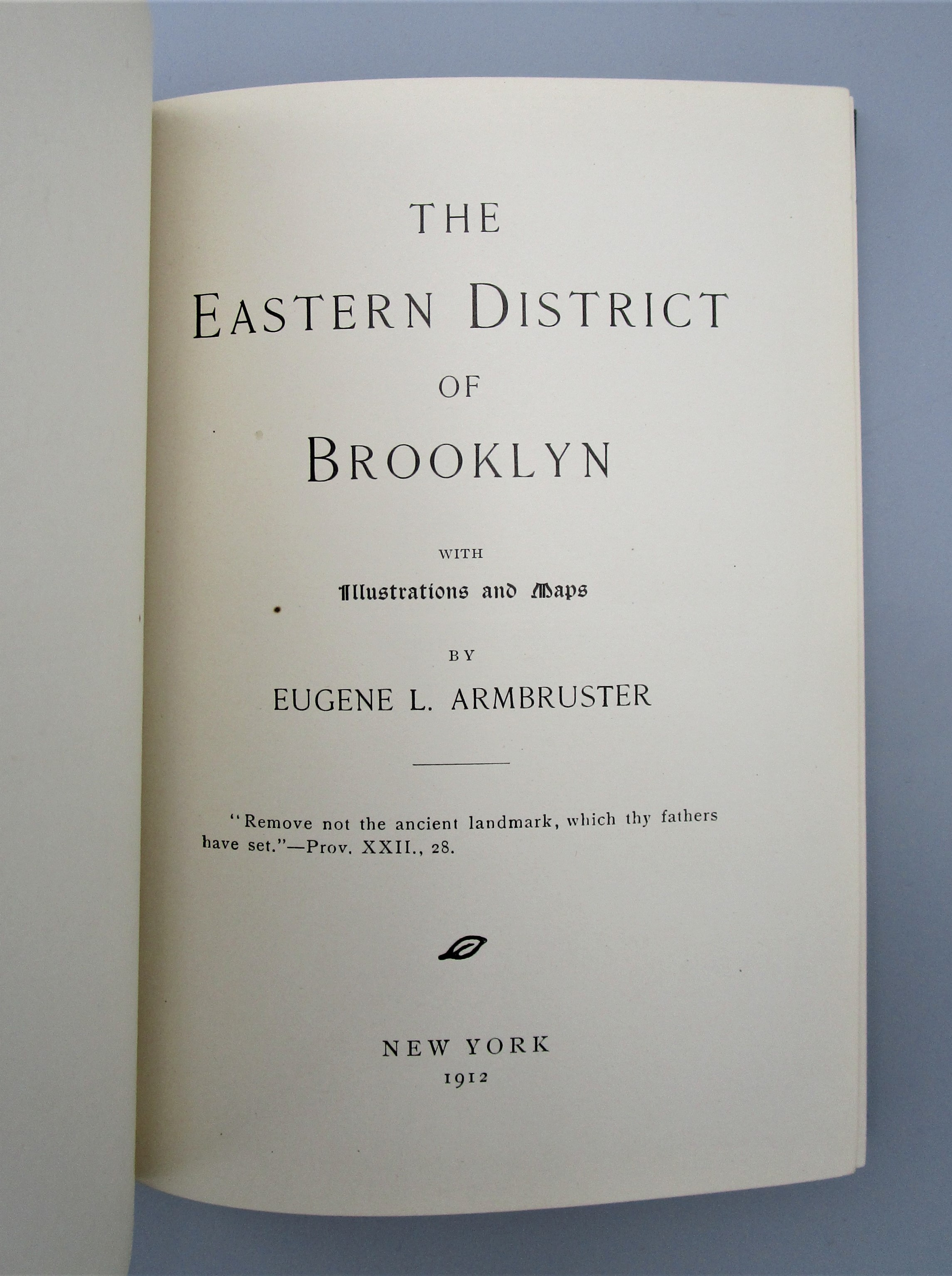 THE EASTERN DISTRICT OF BROOKLYN, by Eugene L. Armbruster - 1912 [1st Ed w/Maps]
