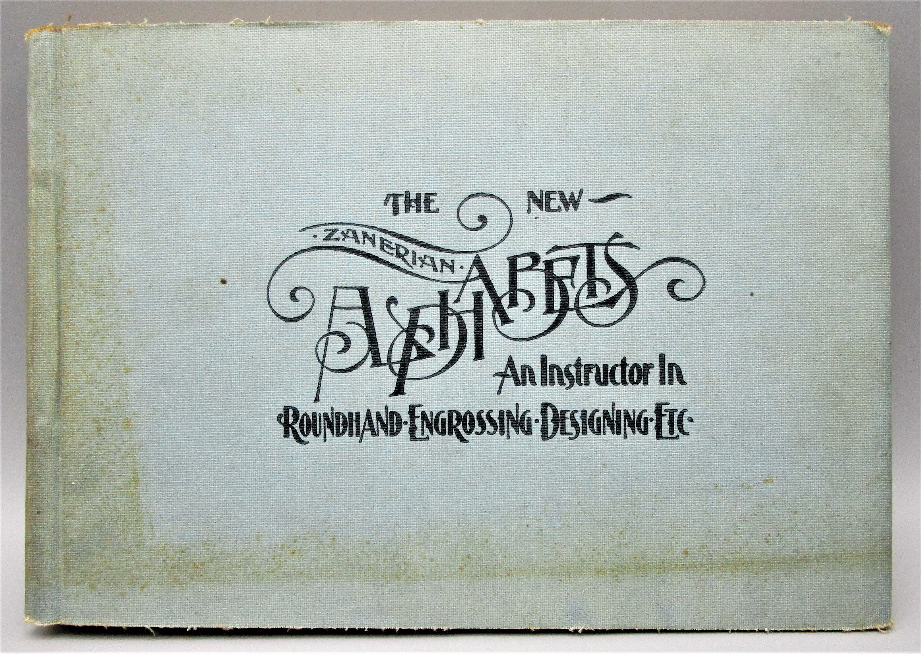 THE NEW ZANERIAN ALPHABETS, by C.P. Zaner - 1910