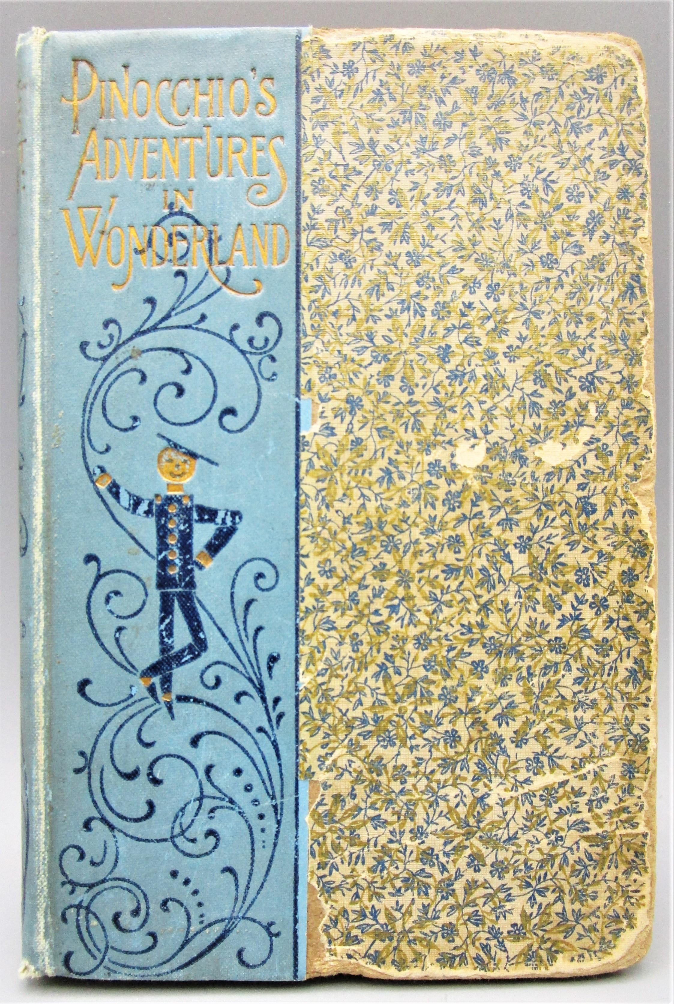 PINOCCHIO'S ADVENTURES IN WONDERLAND, by Hezekiah Butterworth  - 1898