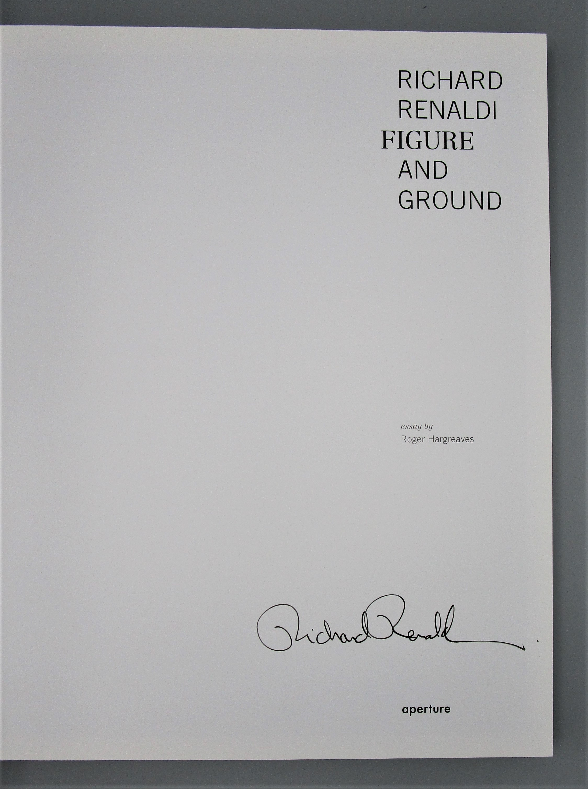 RICHARD RENALDI: FIGURE AND GROUND, by Renaldi & Hargreaves - 2006 [Signed 1st ED]