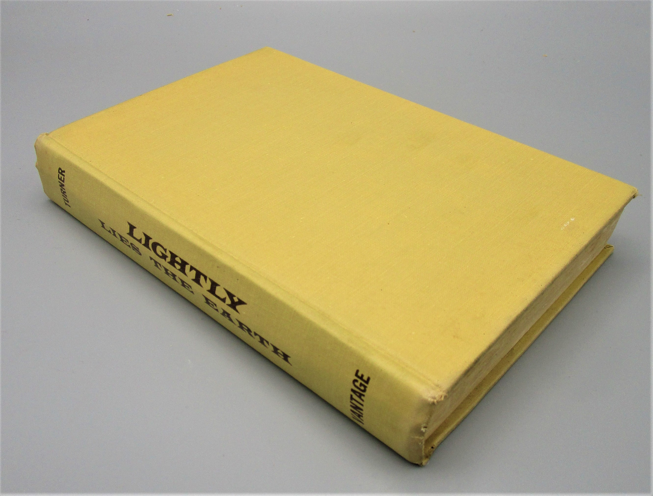 LIGHTLY LIES THE EARTH, by Orren Jack Turner - 1955 [Signed 1st Ed]