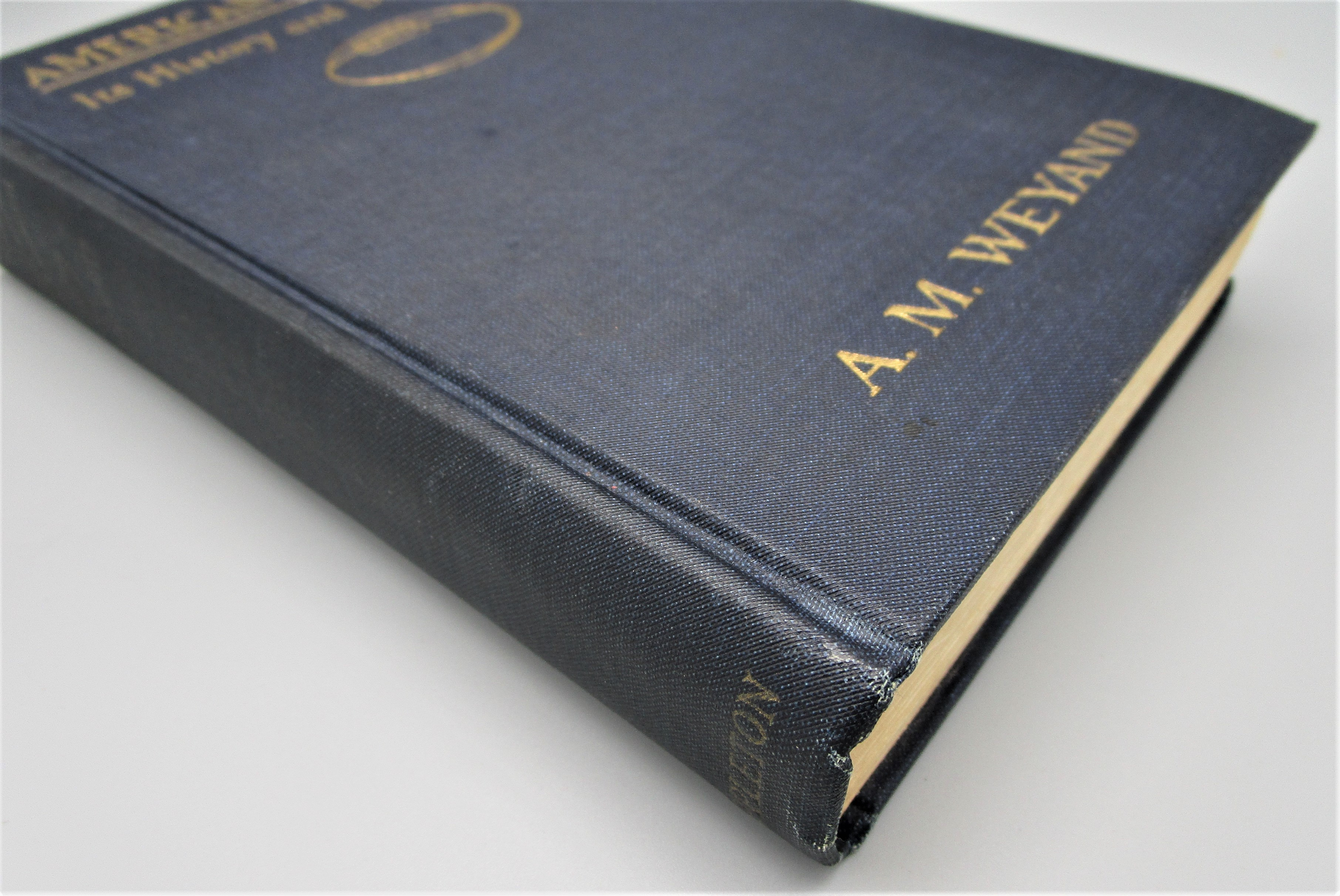 AMERICAN FOOTBALL: ITS HISTORY AND DEVELOPMENT, by A.M. Weyand - 1926 [1st ED]