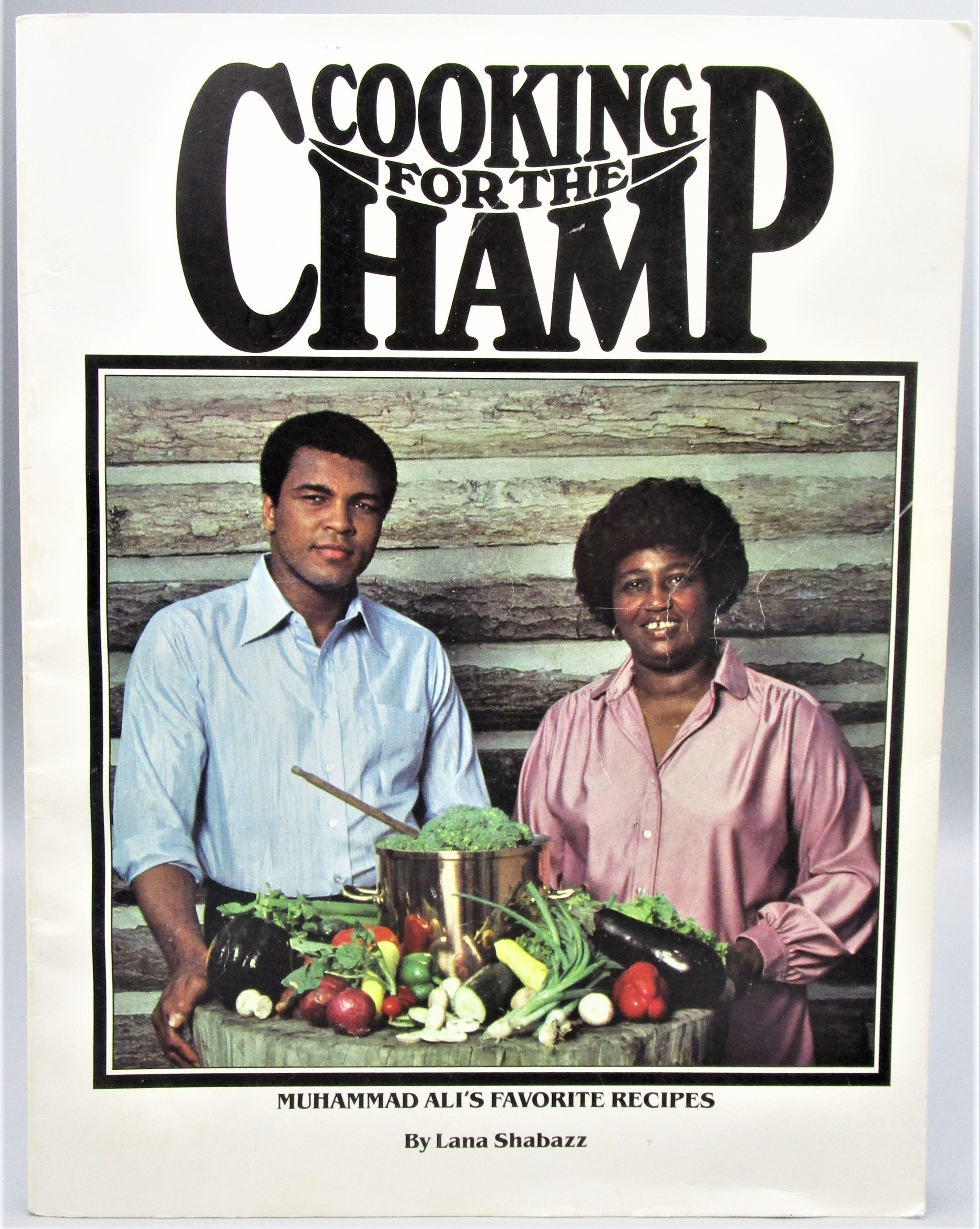 COOKING FOR THE CHAMP, by Lana Shabazz - 1979 [1st Ed w/Muhammad Ali SIG]