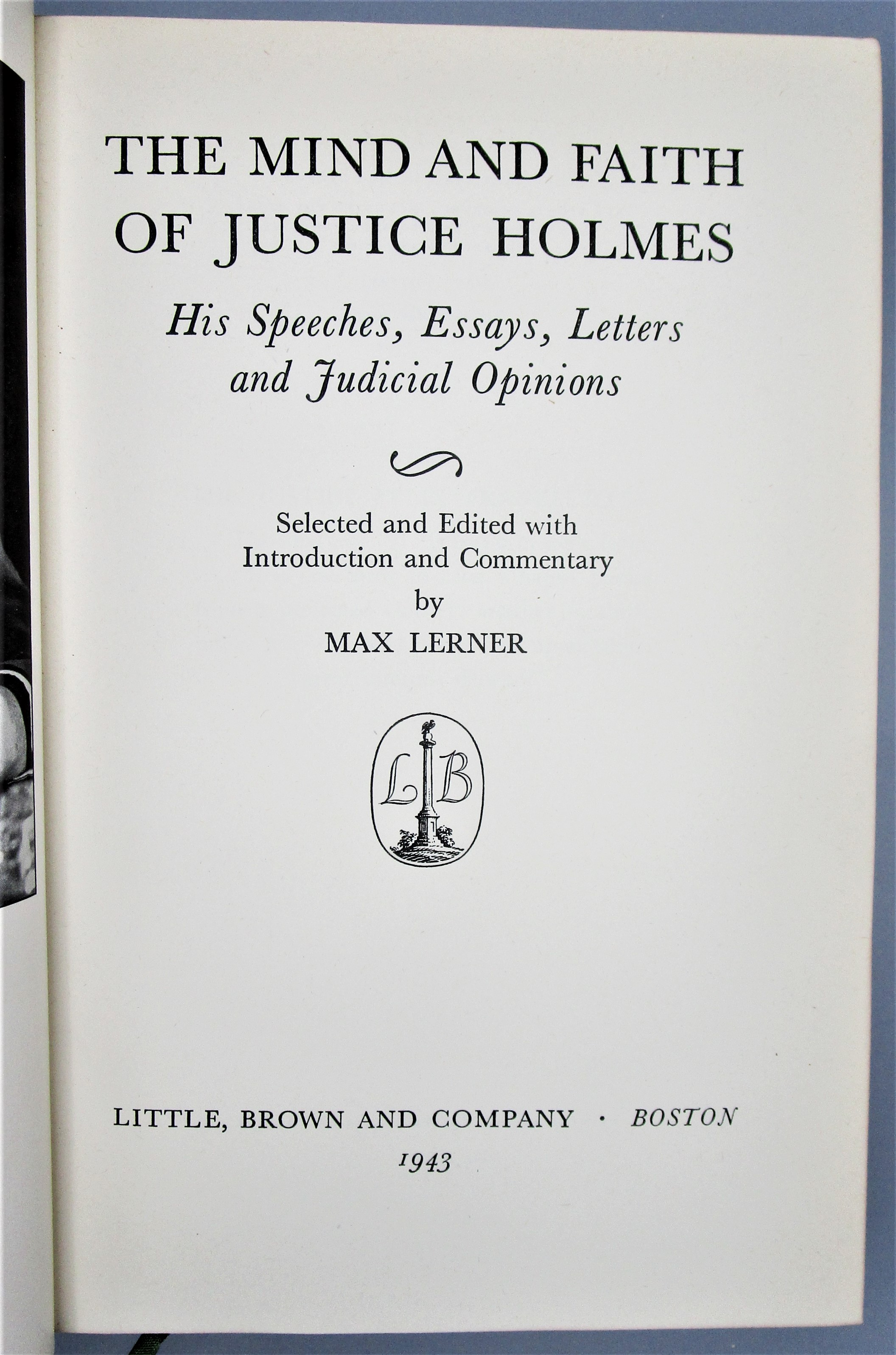 THE MIND AND FAITH OF JUSTICE HOLMES, by Max Lerner -  1943 [1st Ed]
