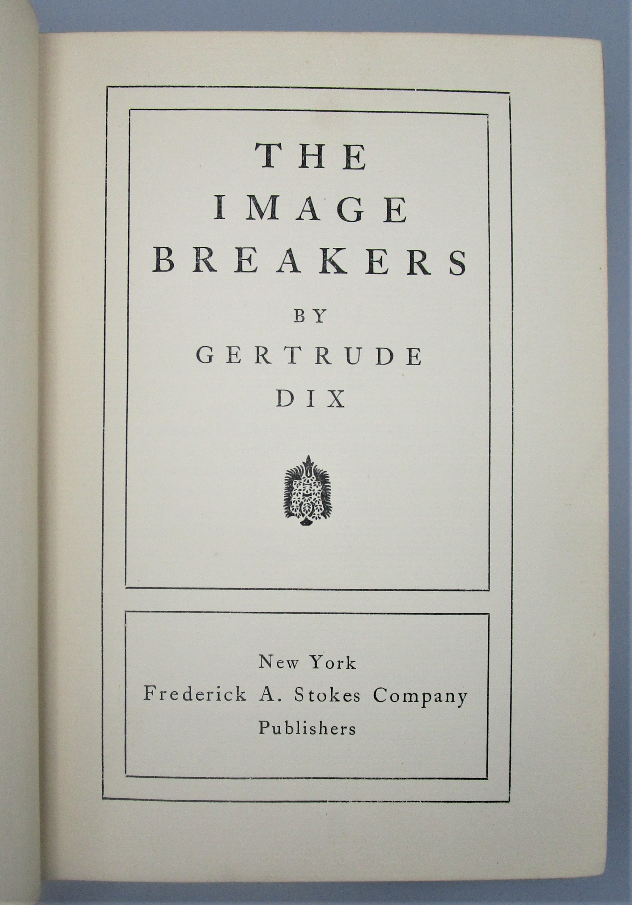 THE IMAGE BREAKERS, by Gertrude Dix - 1900