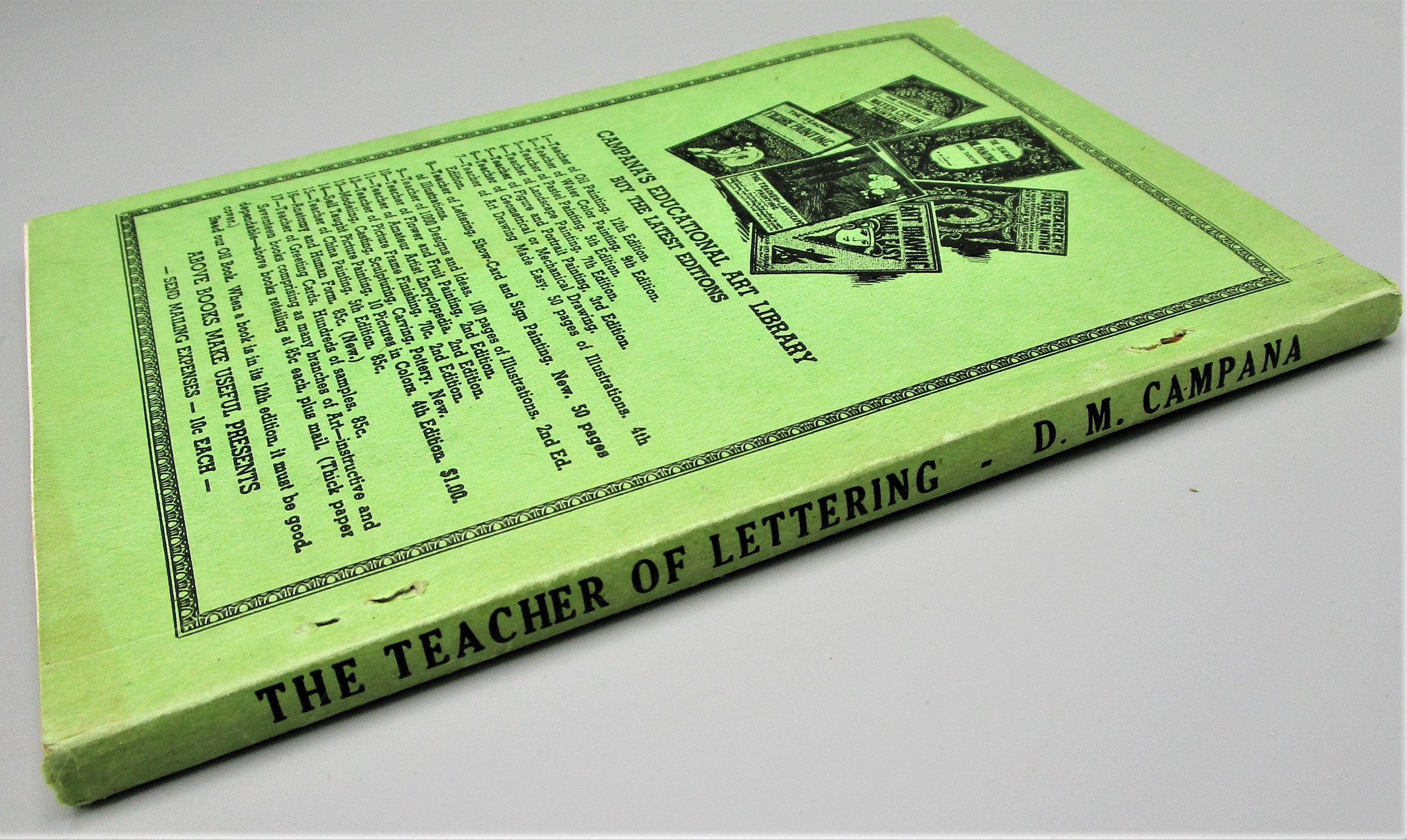 THE TEACHER OF LETTERING SHOW-CARD SIGN PAINTING, by D.M Campana - 1945