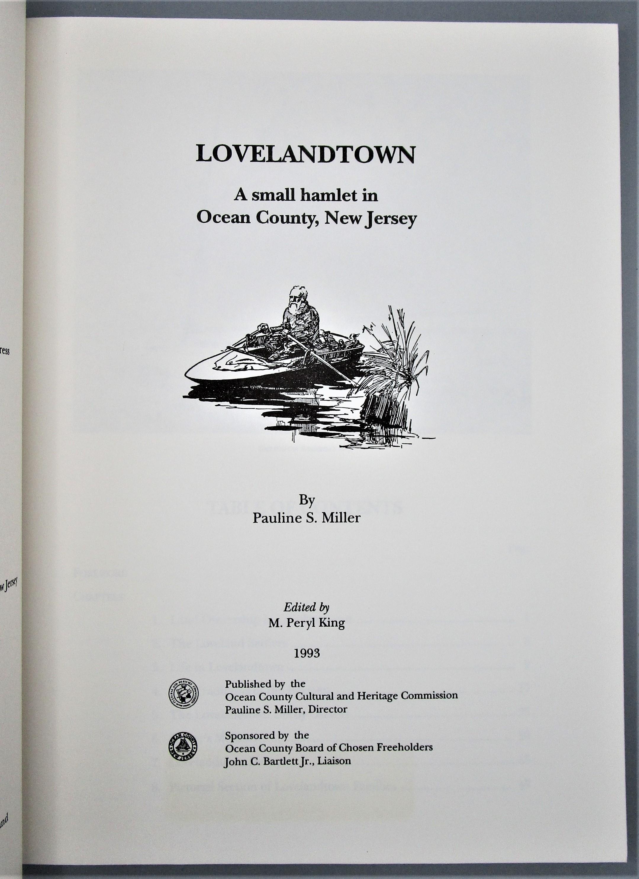 LOVELANDTOWN: A SMALL HAMLET IN OCEAN COUNTY, NJ, by Pauline S. Miller - 1993 [Ltd Ed]