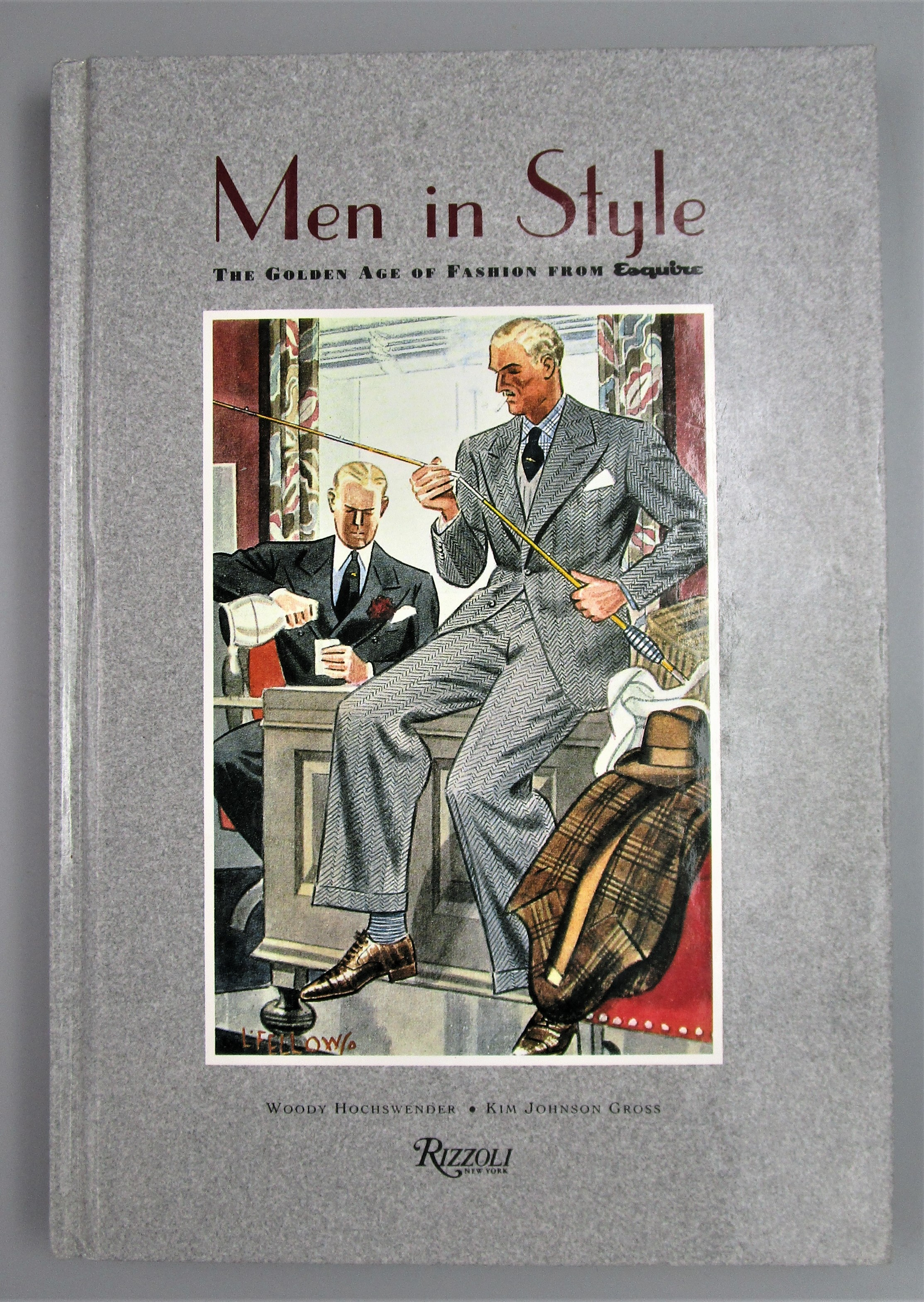 MEN IN STYLE: GOLDEN AGE OF FASHION FROM ESQUIRE, by Woody Hochswender - 1993