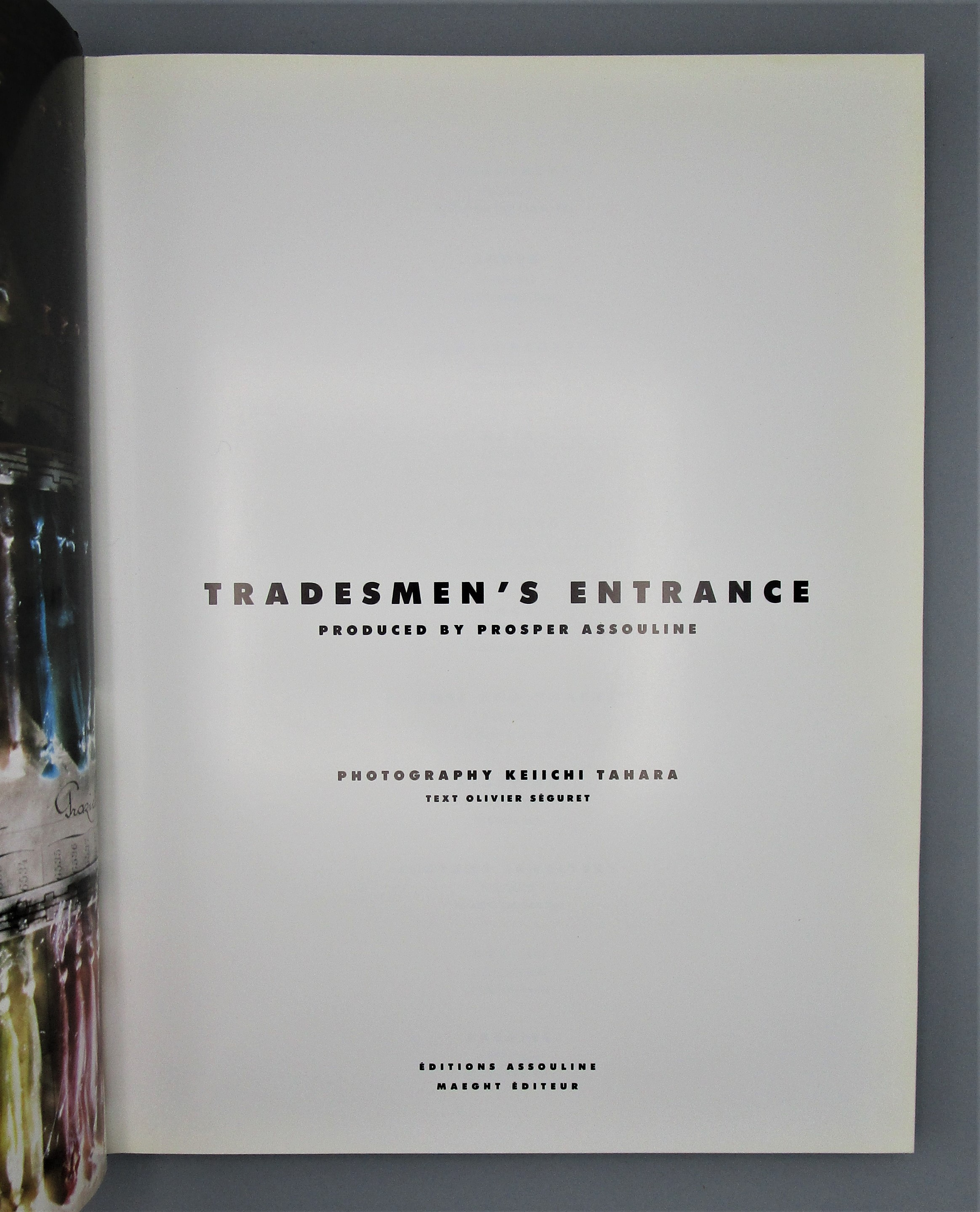 HAUTE COUTURE: TRADESMAN'S ENTRANCE, by Olivier Seguret - 1990