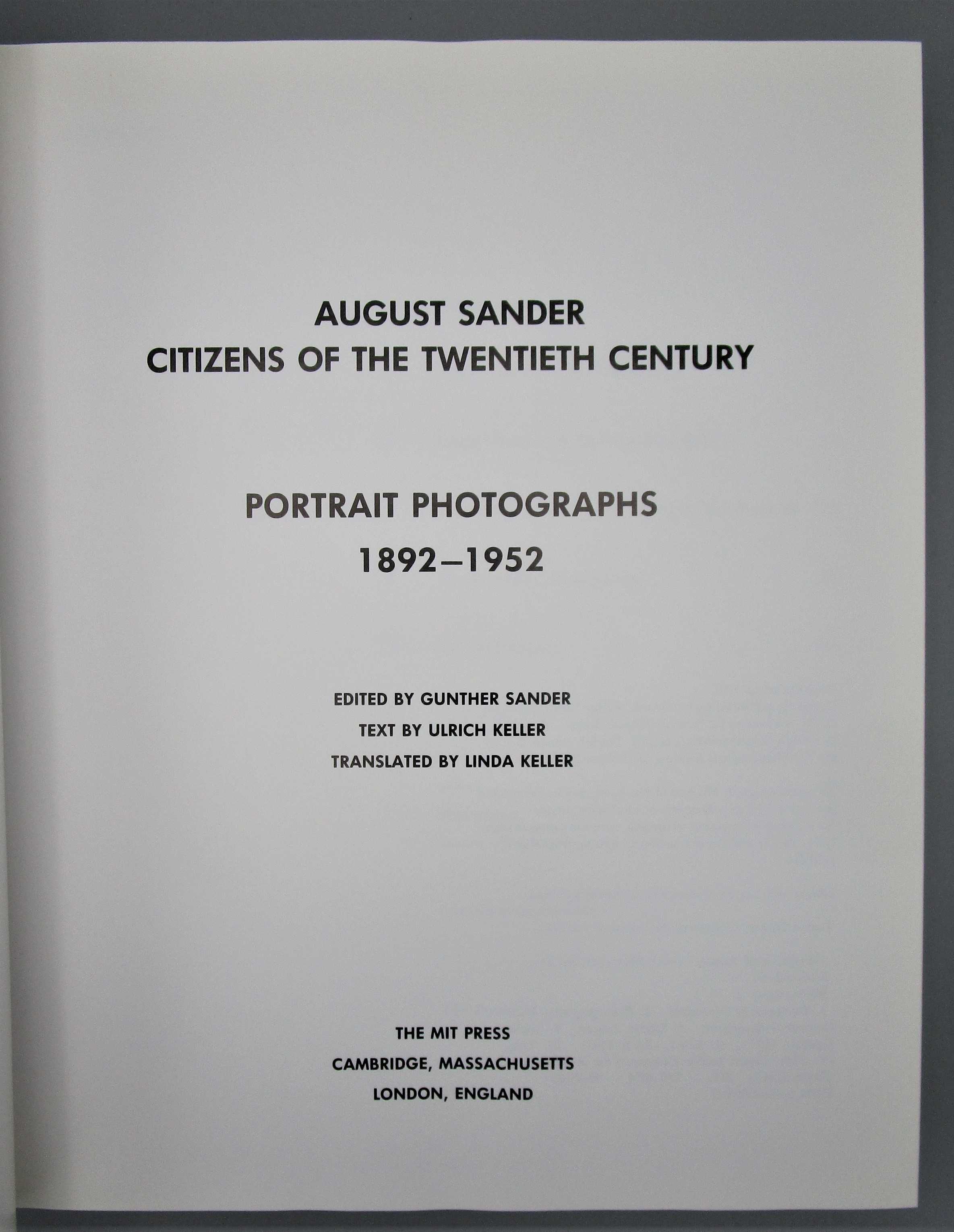 AUGUST SANDER: CITIZENS OF THE 20th CENTURY - Portrait Photos, by Gunther Sander - 1997