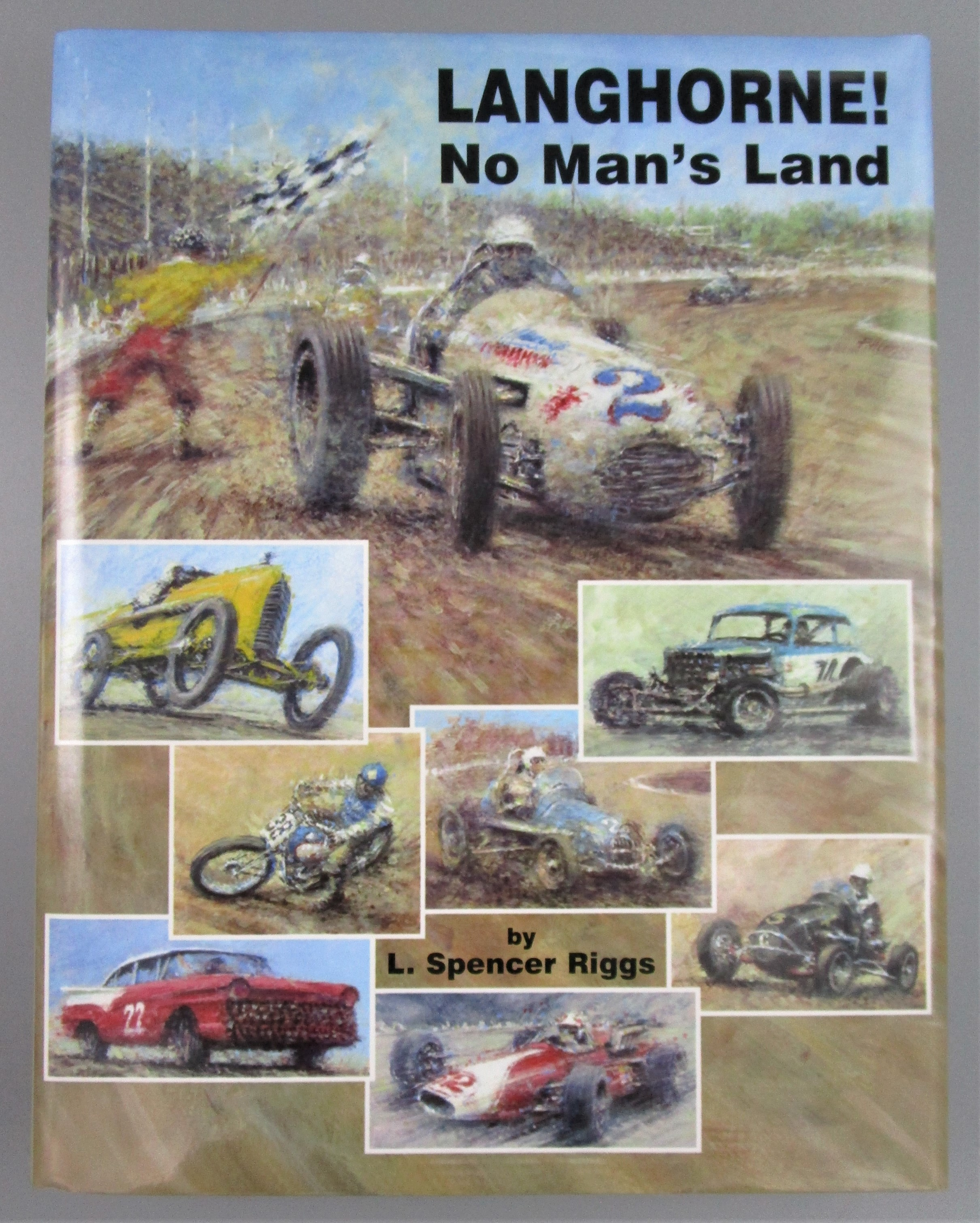 LANGHORNE! NO MAN'S LAND, by L. Spencer Riggs - 2008