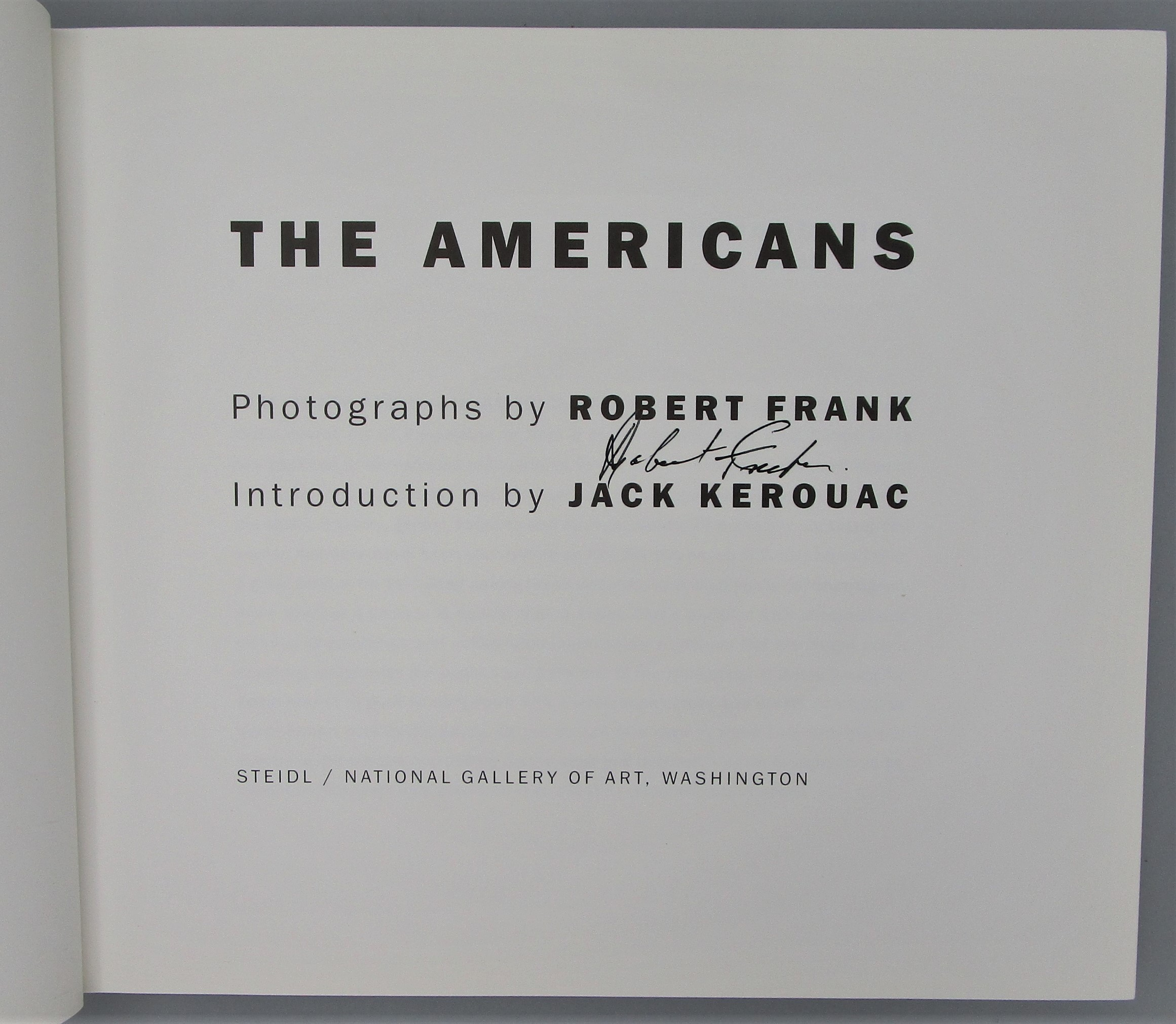 THE AMERICANS, by Robert Frank; Kerouac - 2008 [Signed] *Steidl*
