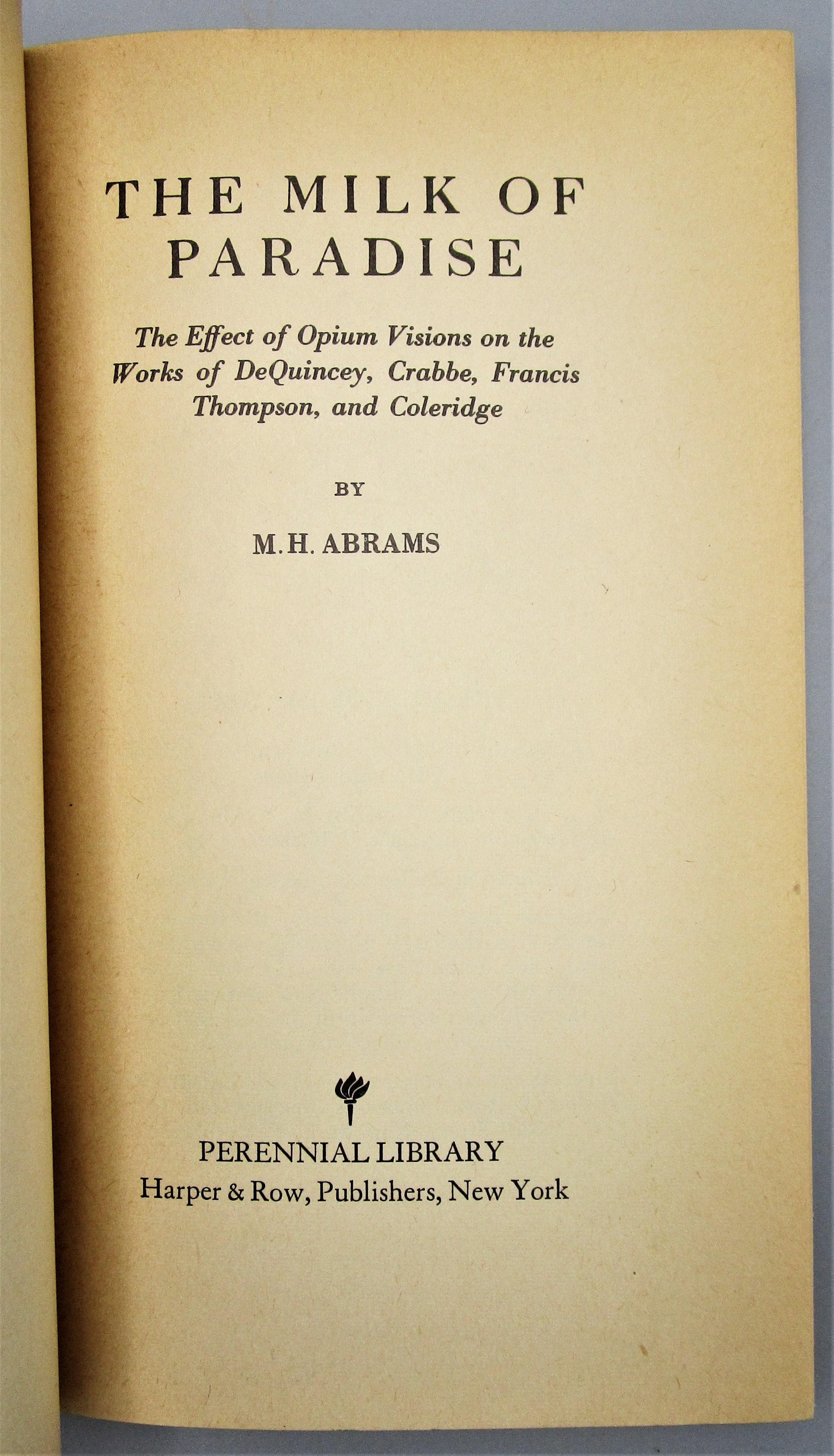 THE MILK OF PARADISE, by M.H. Abrams - 1970