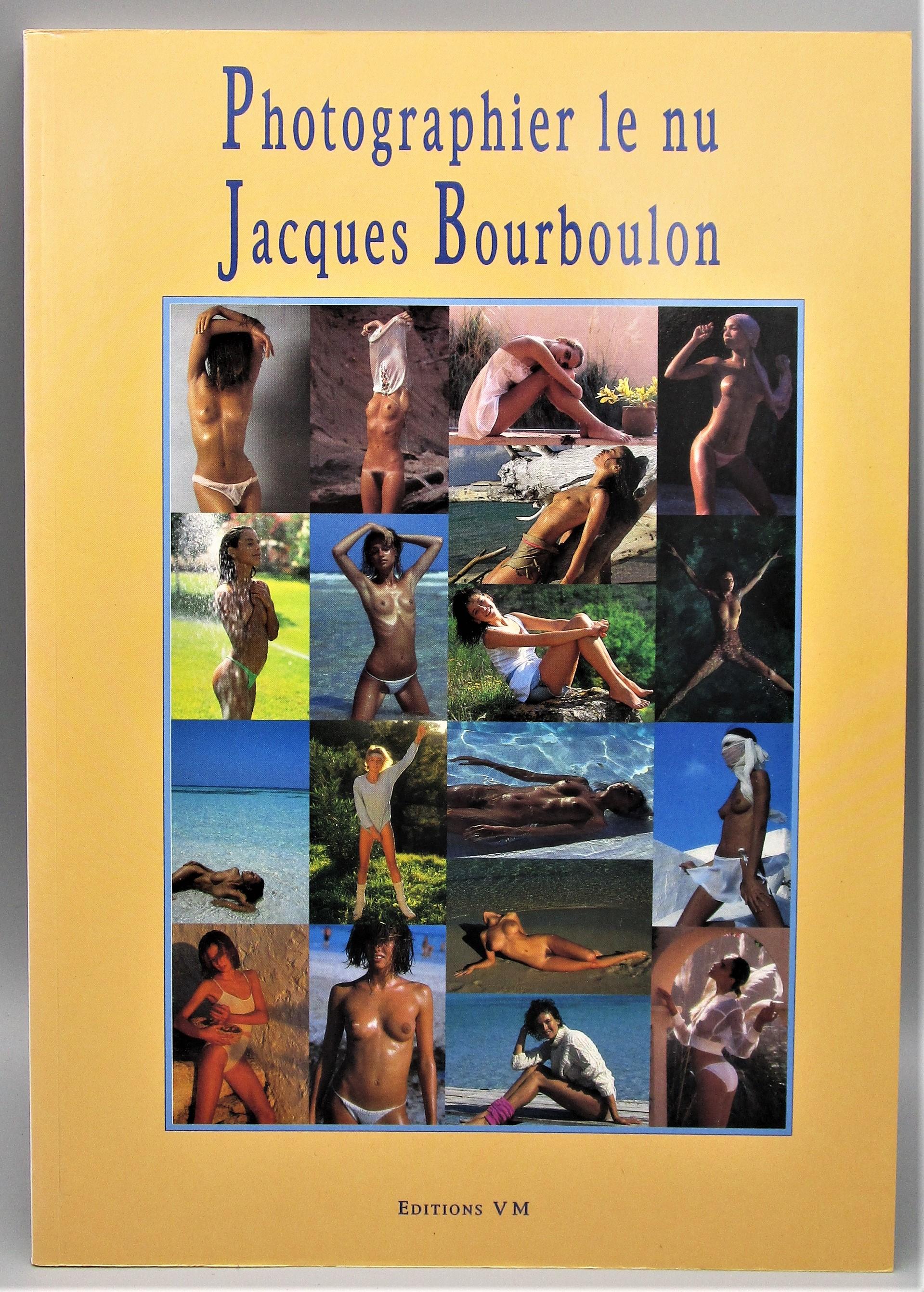 PHOTOGRAPHIER LE NU, by Jacques Bourboulon - 1996