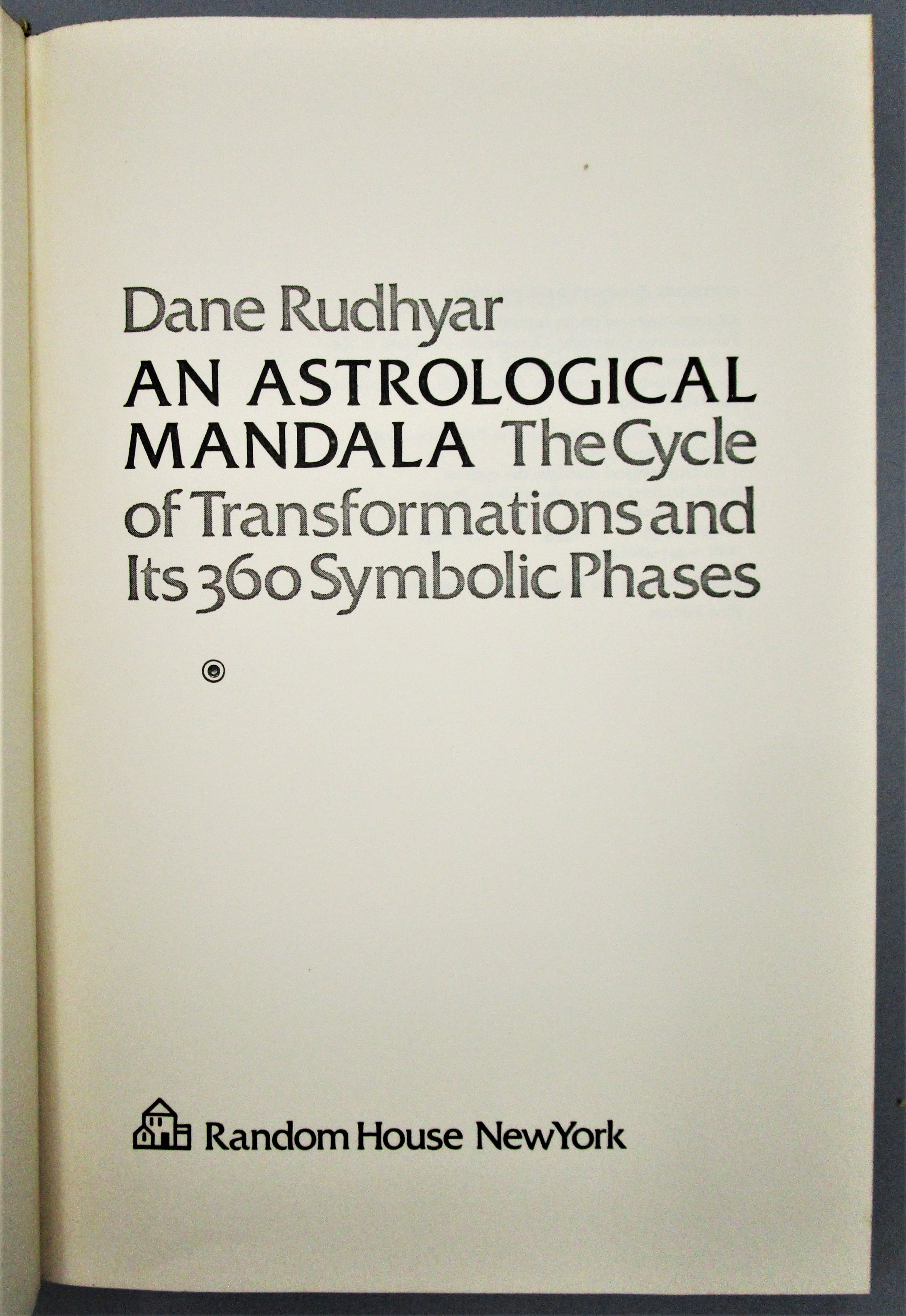 AN ASTROLOGICAL MANDALA, by Dane Rudhyar - 1973 [1st Ed]