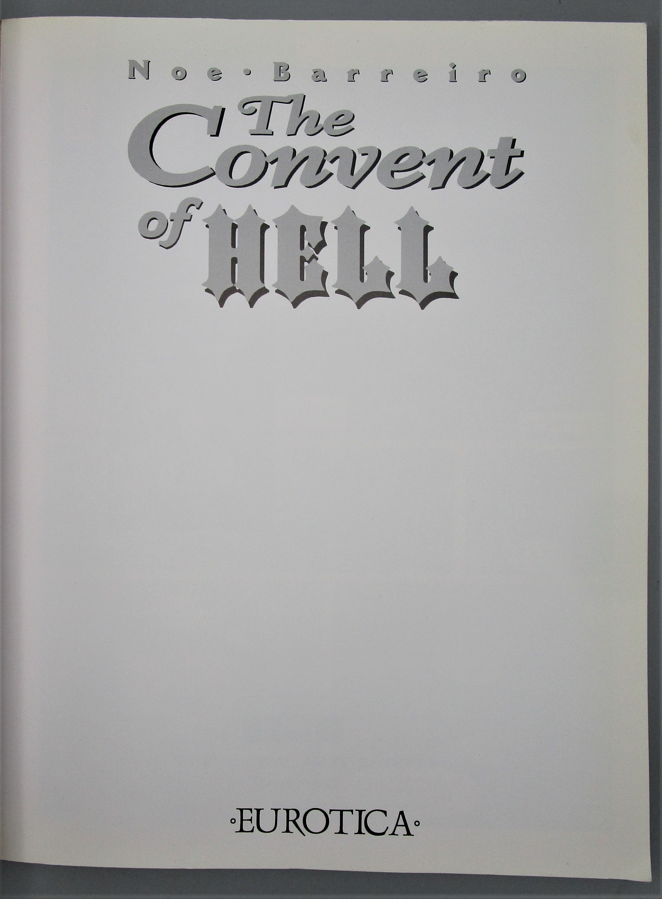 THE CONVENT OF HELL, by Noe Barreiro - 1997