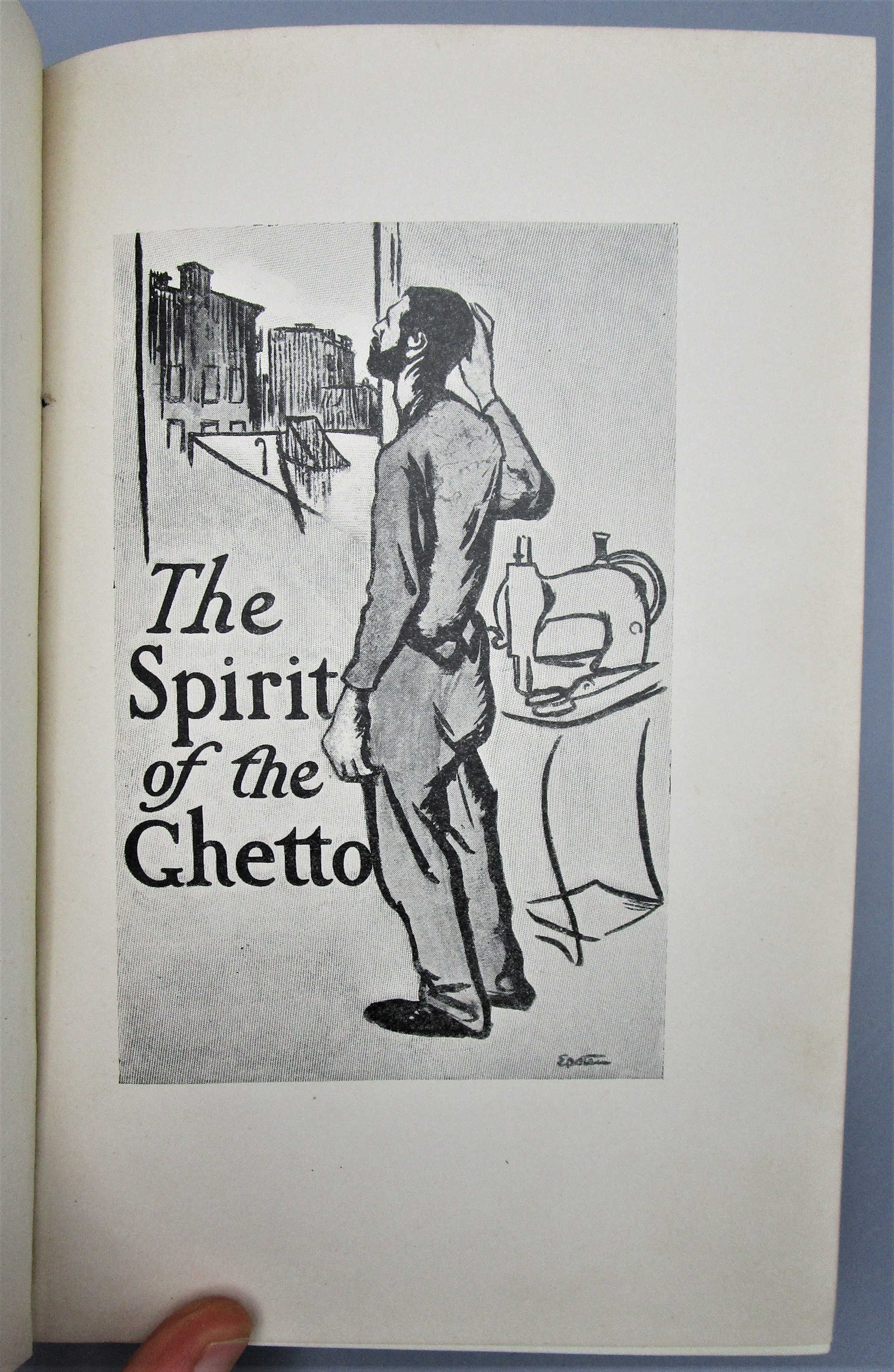 THE SPIRIT OF THE GHETTO, by Hutchins Hapgood - 1902 [1st Ed]