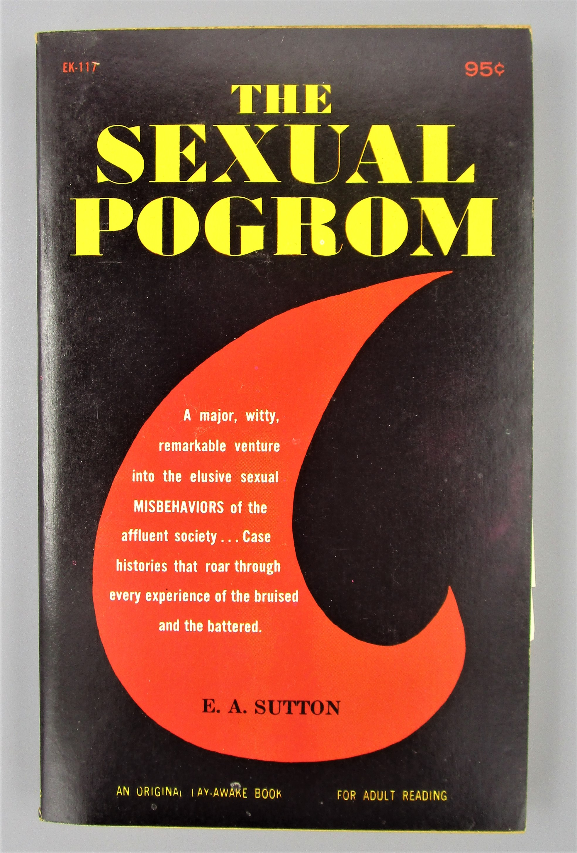 THE SEXUAL POGROM, by E.A. Sutton - 1967