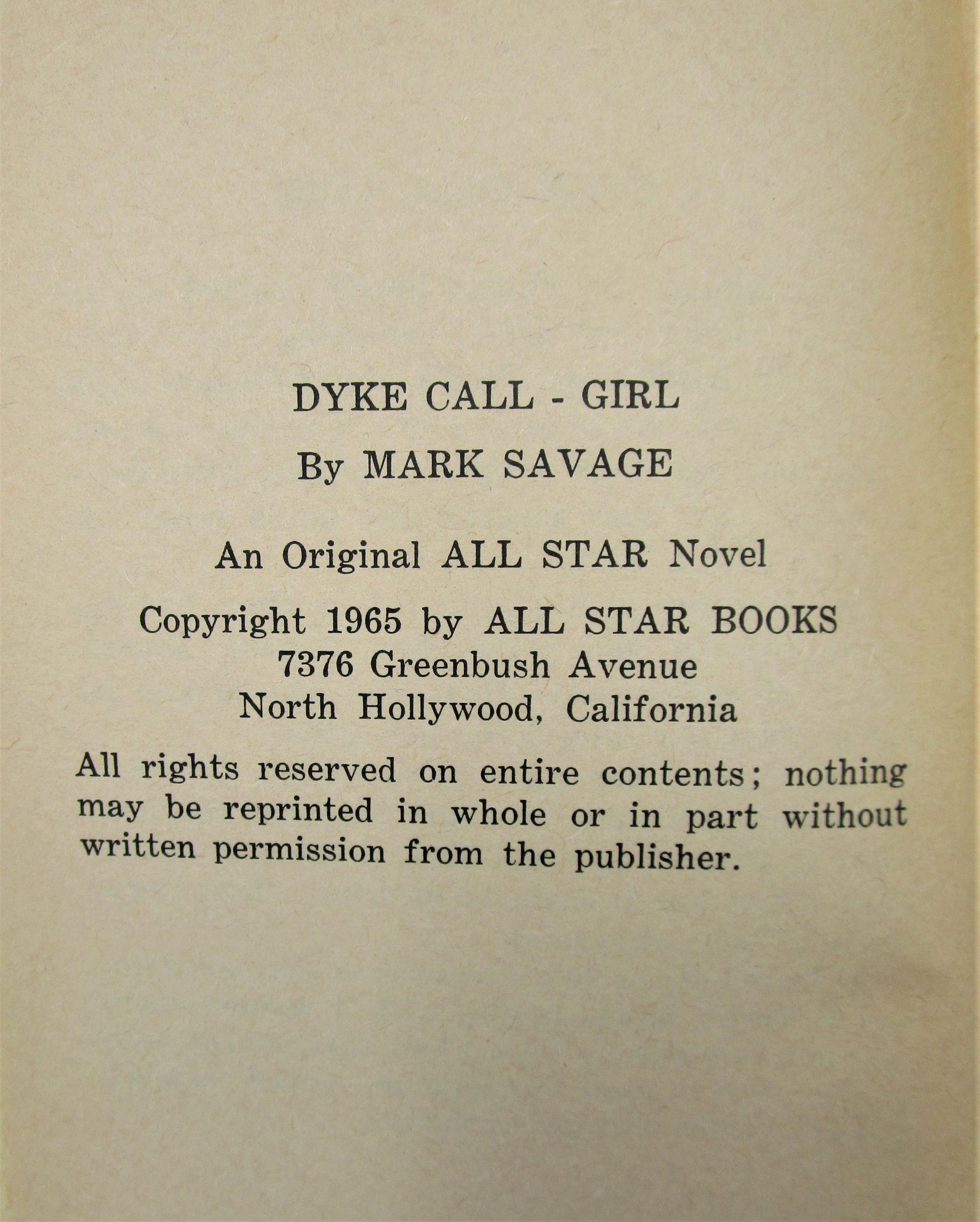 DYKE CALL-GIRL, by Mark Savage - 1965