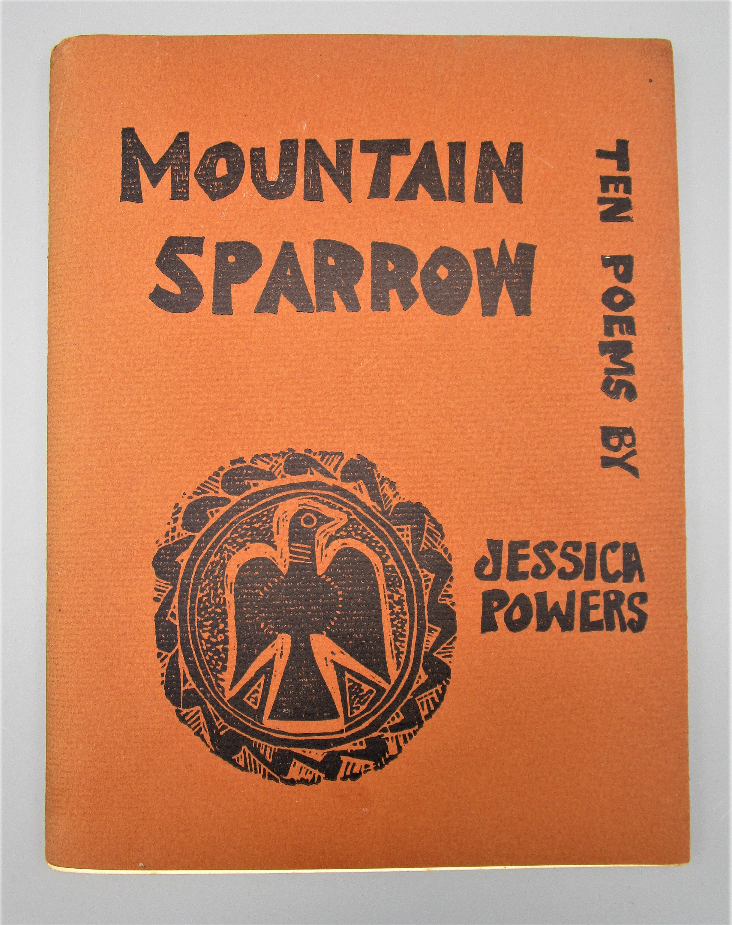 MOUNTAIN SPARROW: TEN POEMS BY JESSICA POWERS, by Jessica Powers - 1960