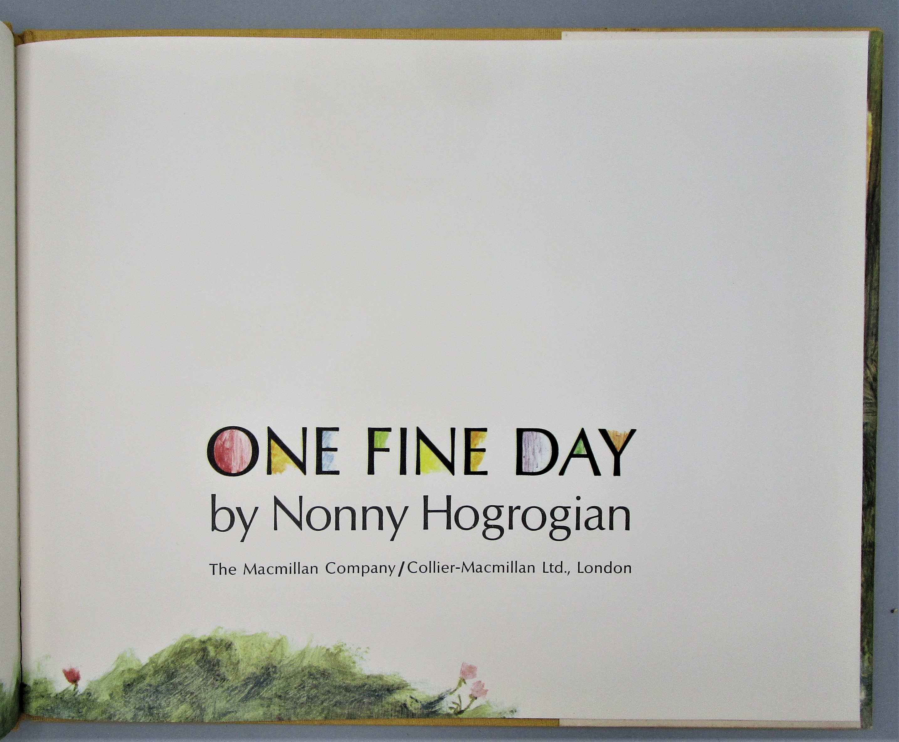 ONE FINE DAY, by Nonny Hogrogian - 1971 [Signed 1st Ed]