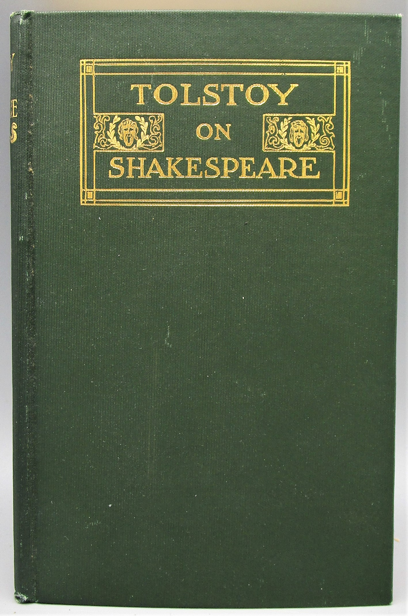 TOLSTOY ON SHAKESPEARE - 1906 [1st Ed]
