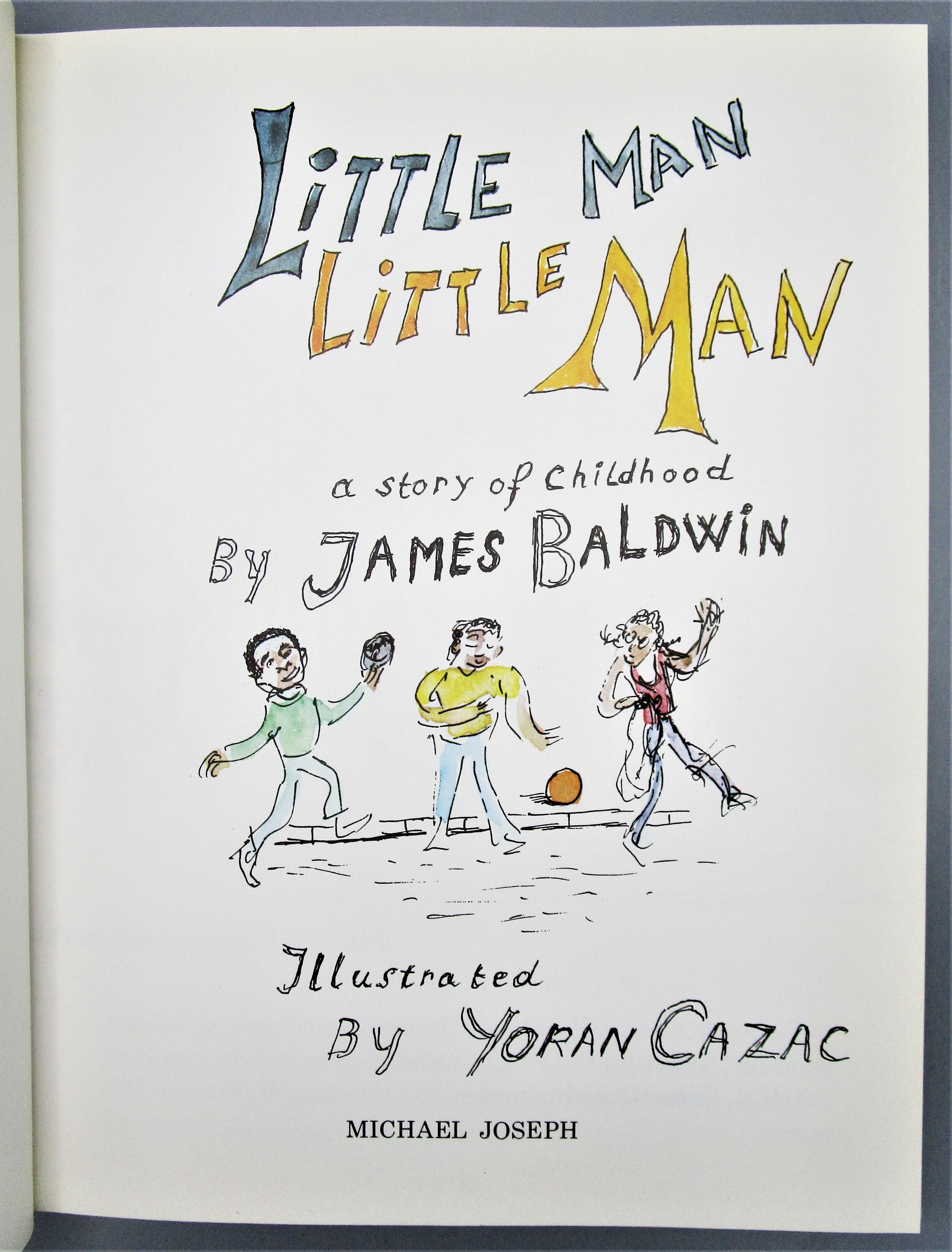 LITTLE MAN LITTLE MAN, by James Baldwin; Yoran Cazac - 1976 [1st UK Ed]