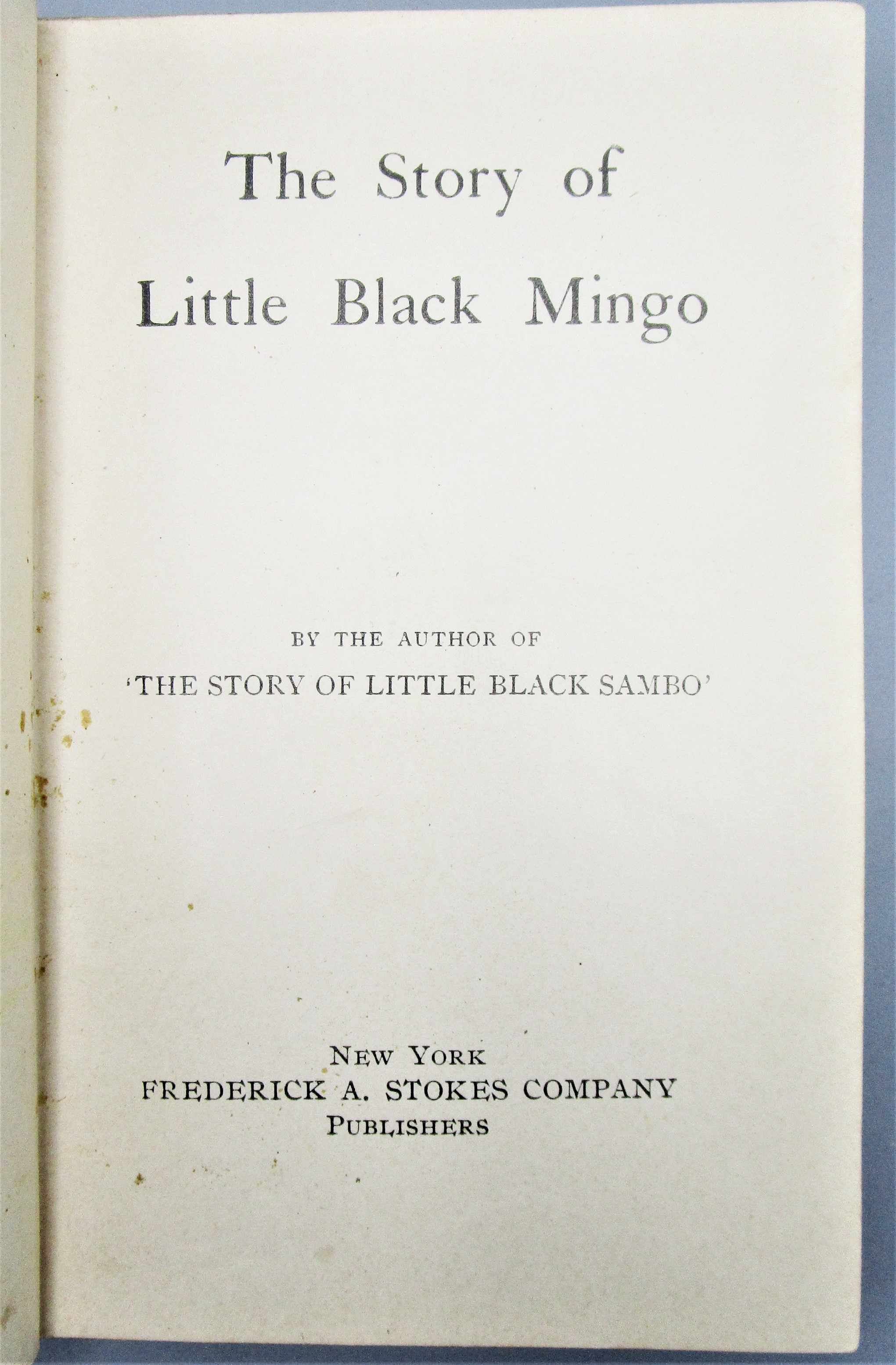 THE STORY OF LITTLE BLACK MINGO, by the author of Little  Black Sambo - c. 1900
