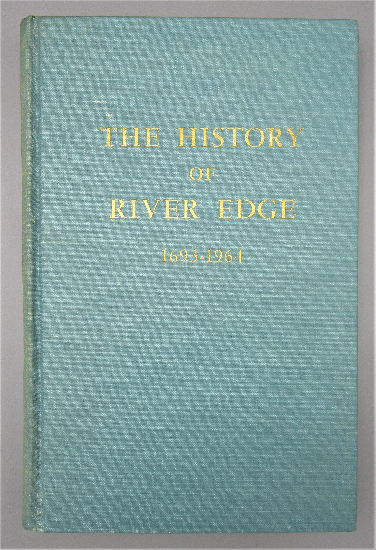 THE HISTORY OF RIVER EDGE, by Sigmund H. Uminski - 1965