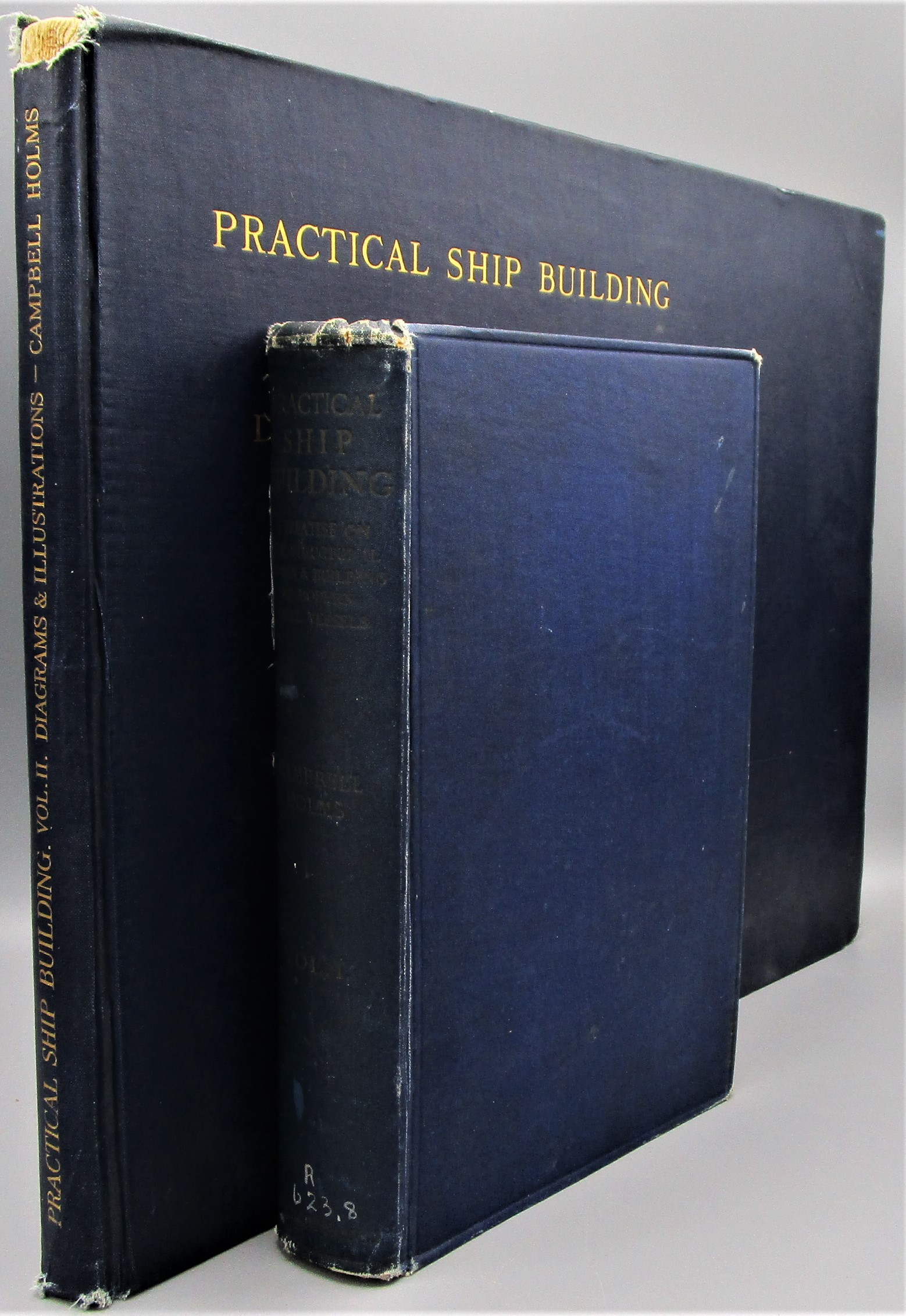 PRACTICAL SHIPBUILDING, by A. Campbell Holms - 1918 [2 Vols]