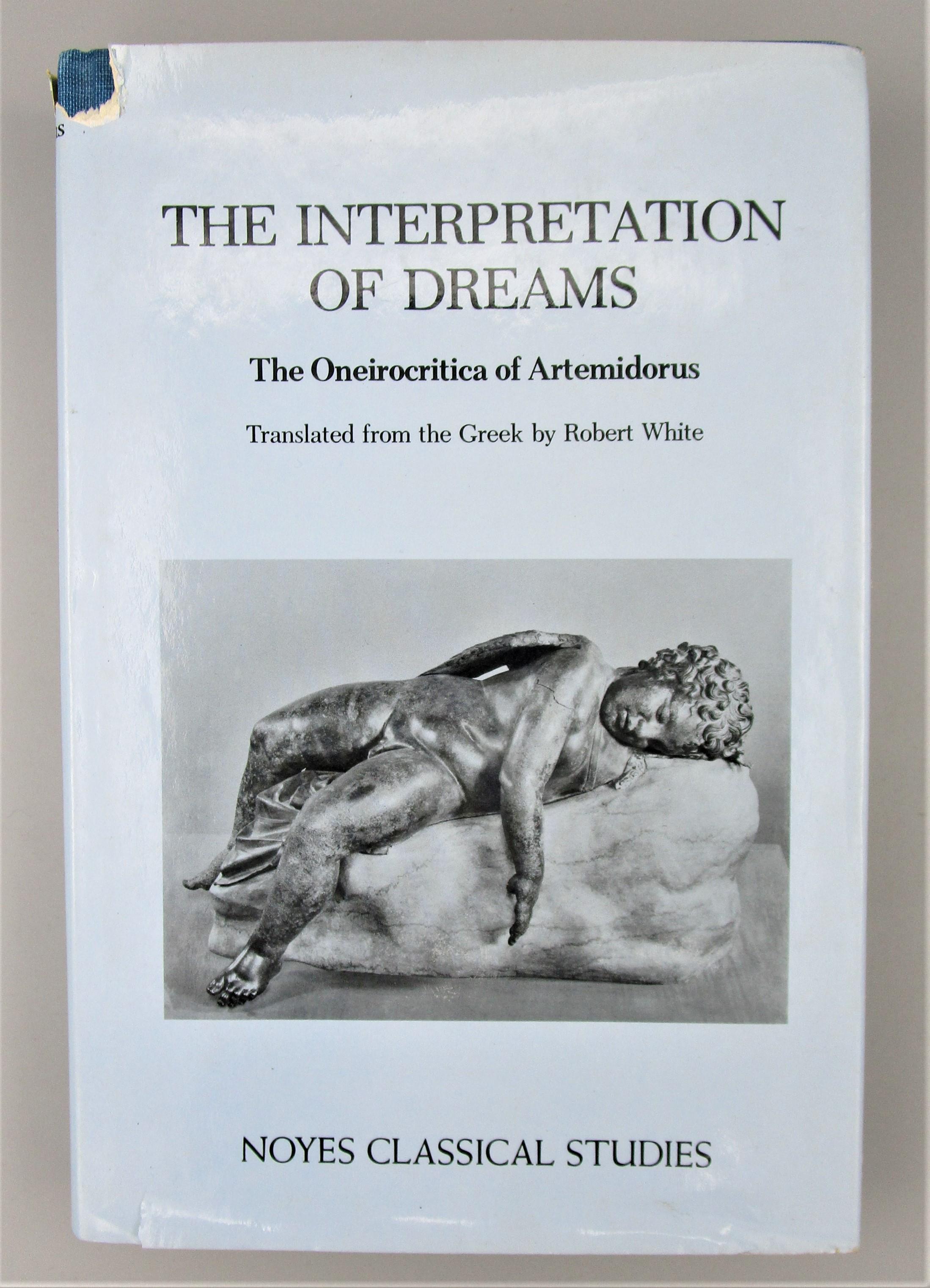 INTERPRETATION Of DREAMS: THE ONEIROCRITICA, by Artemidorus; Robert White - 1975
