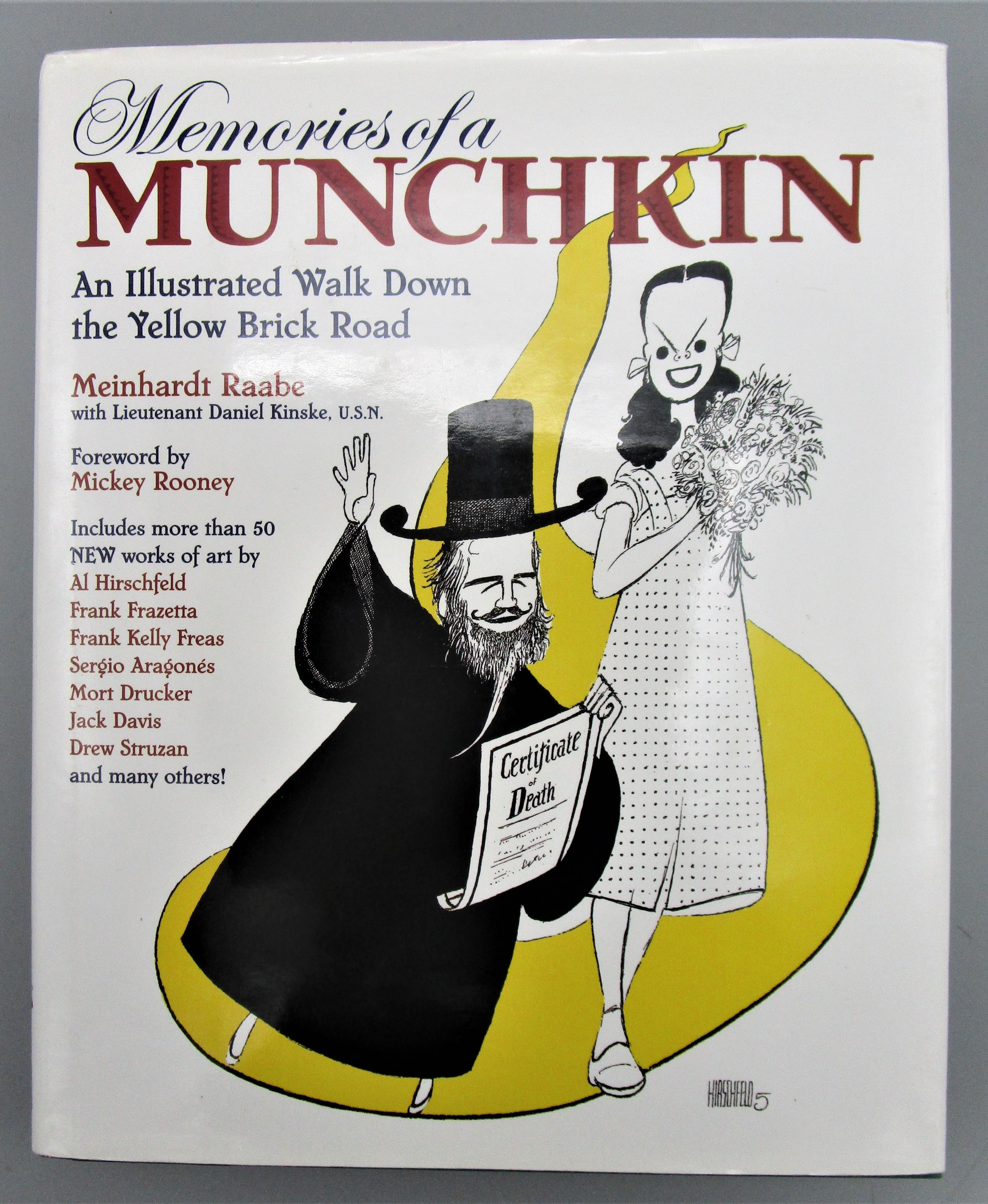 MEMORIES OF A MUNCHKIN: Illustrated Walk Down the Yellow Brick Road, by M. Raabe & D. Kinske - 2005 [Signed]