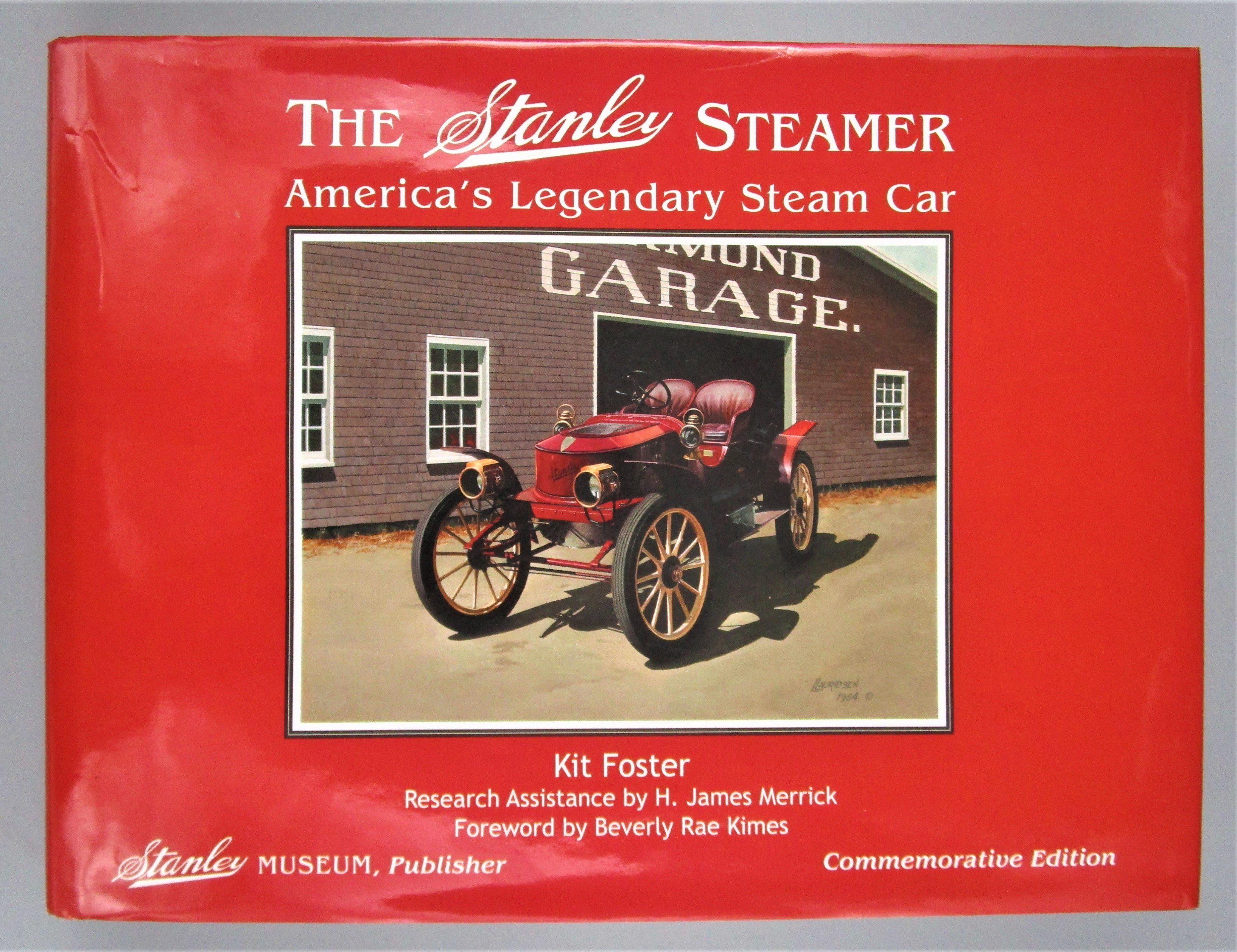 THE STANLEY STEAMER: AMERICA'S LEGENDARY STEAM CAR, by Kit Foster - 2004