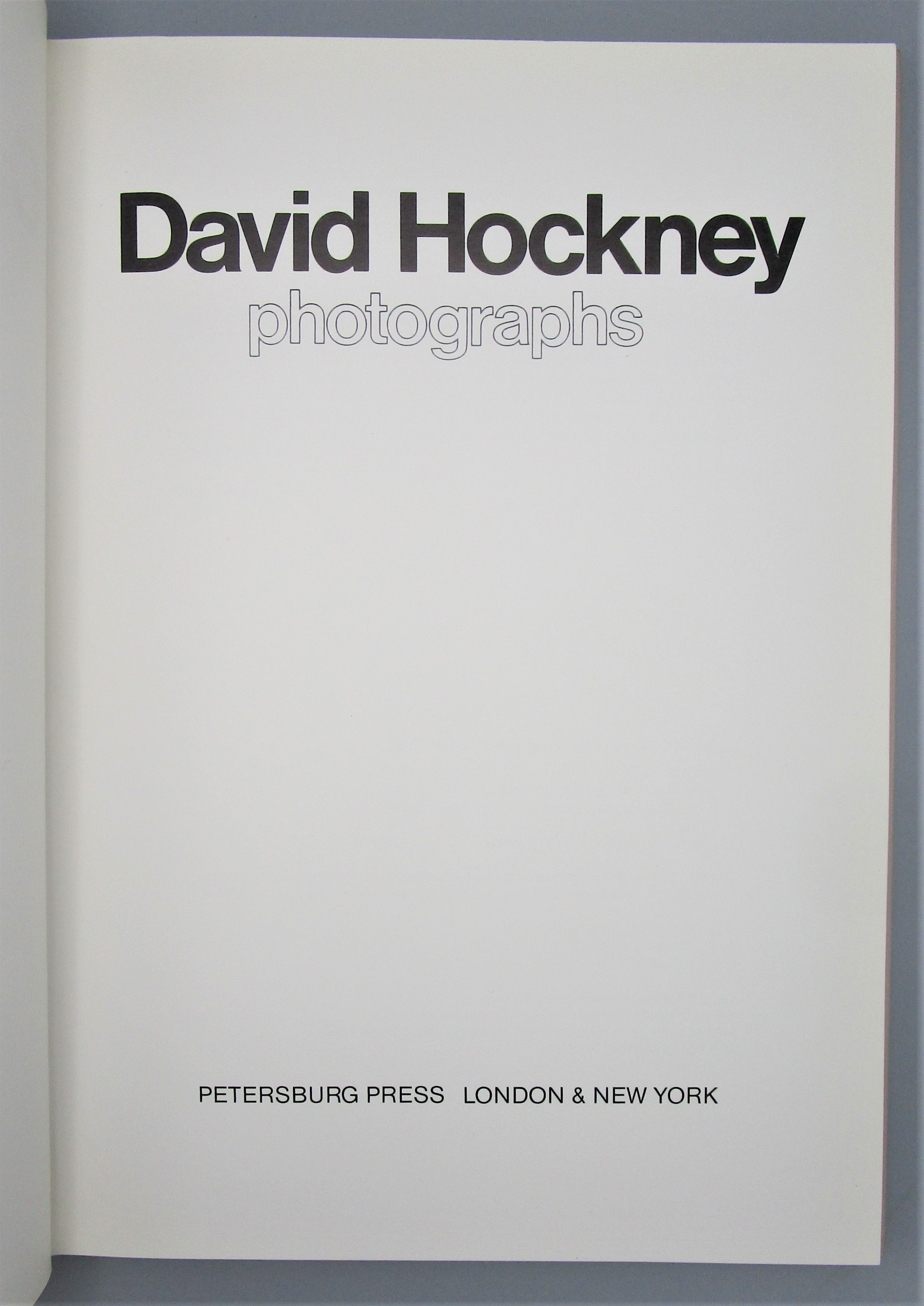 DAVID HOCKNEY PHOTOGRAPHS, by A. Sayag & D. Hockney - 1982
