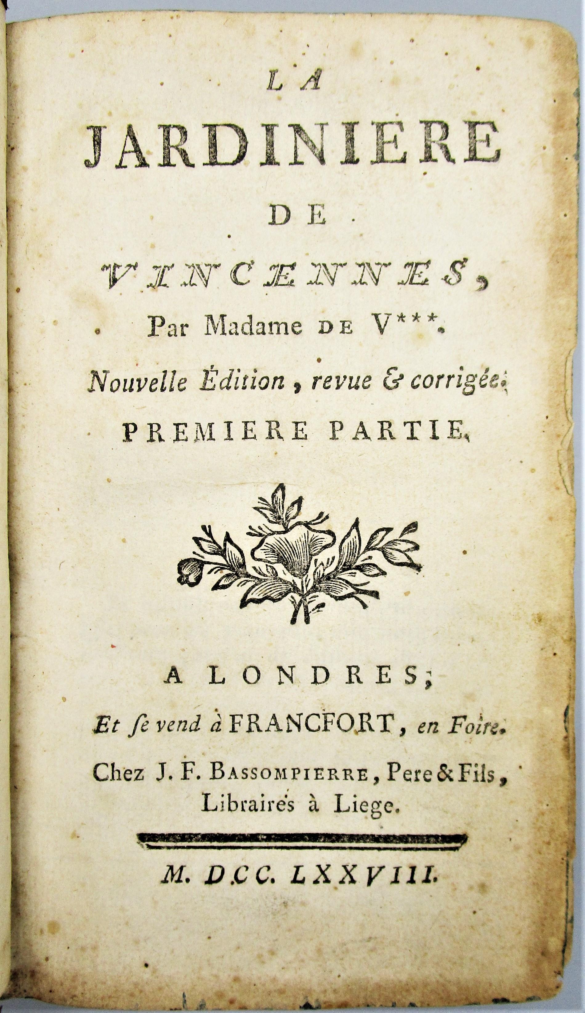 LA JARDINIERE DE VINCENNES, by Madame de Villeneuve - 1778 [2 Vols]