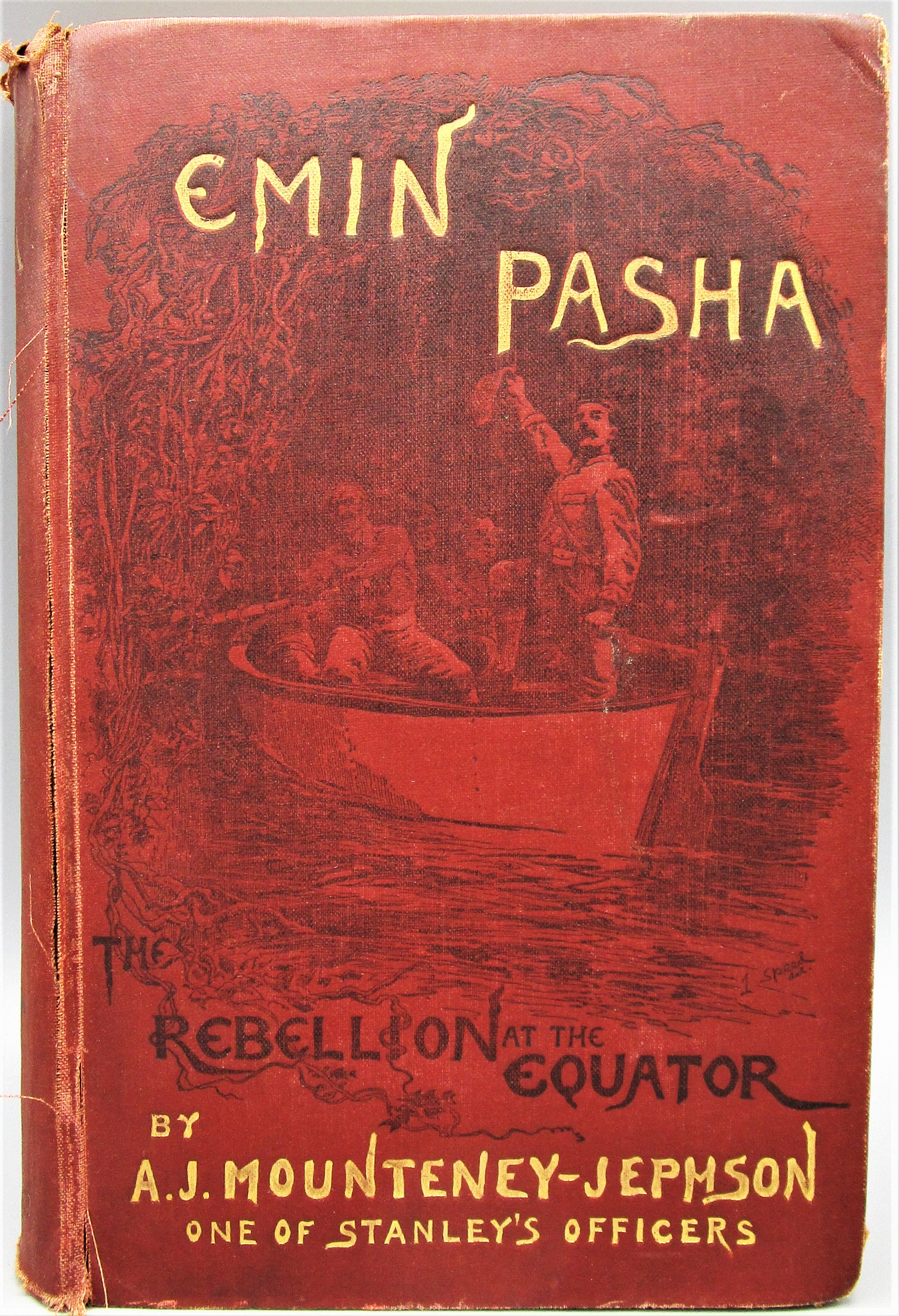 EMIN PASHA, by A. J. Mounteney-Jephson - 1890 [Signed]