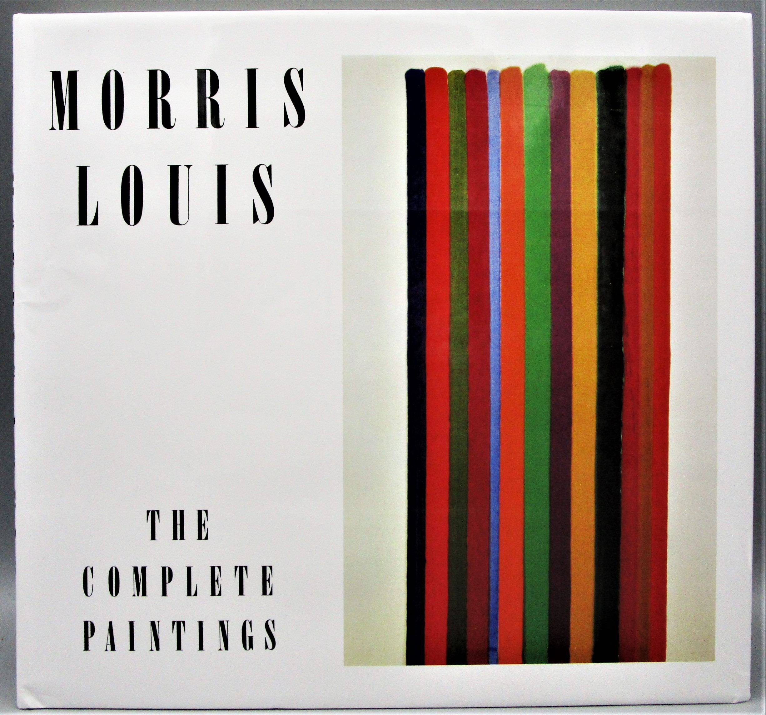 MORRIS LOUIS: THE COMPLETE PAINTINGS, by Diane Upright - 1985