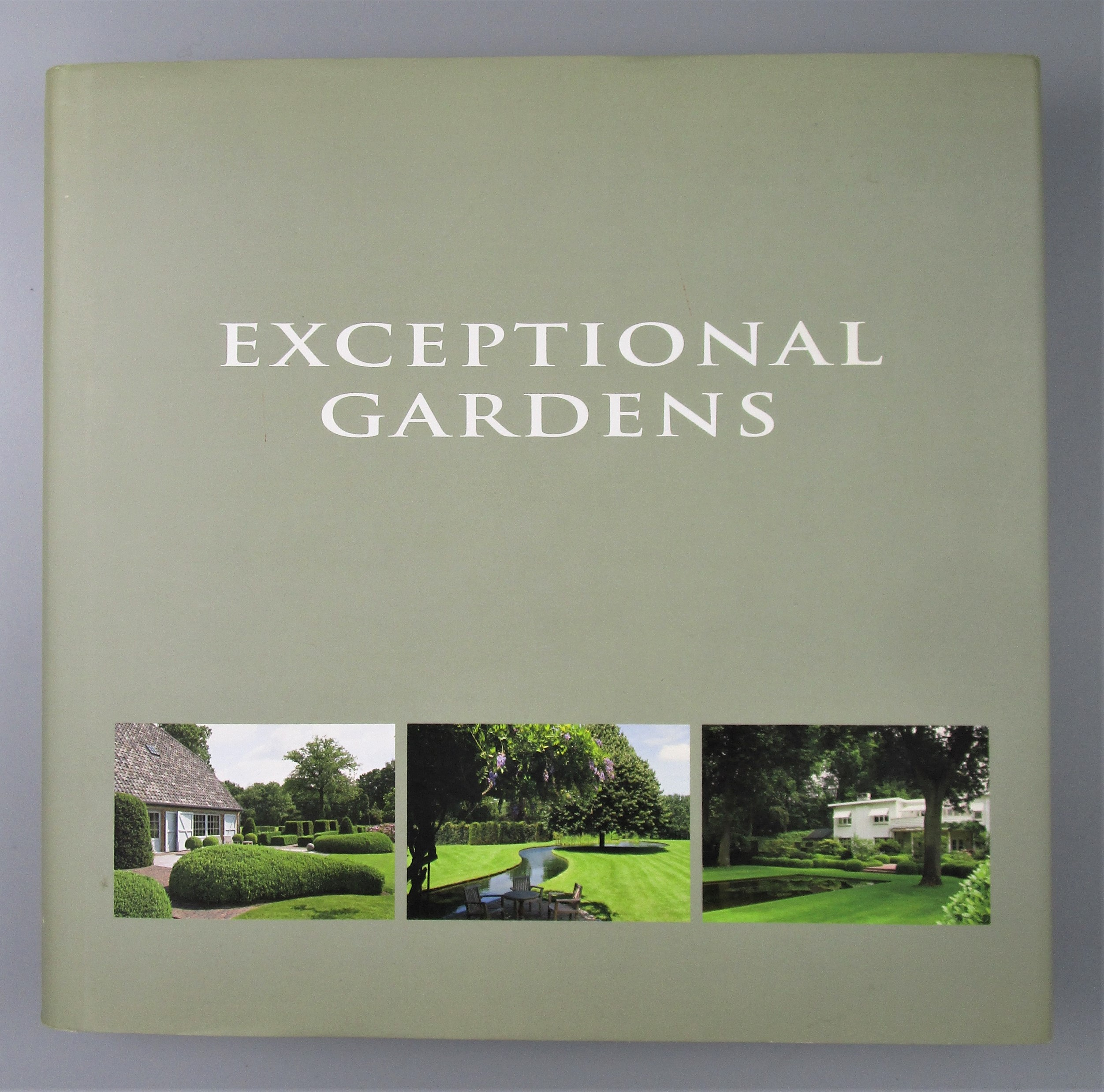 EXCEPTIONAL GARDENS, by Wim Pauwels - 2006