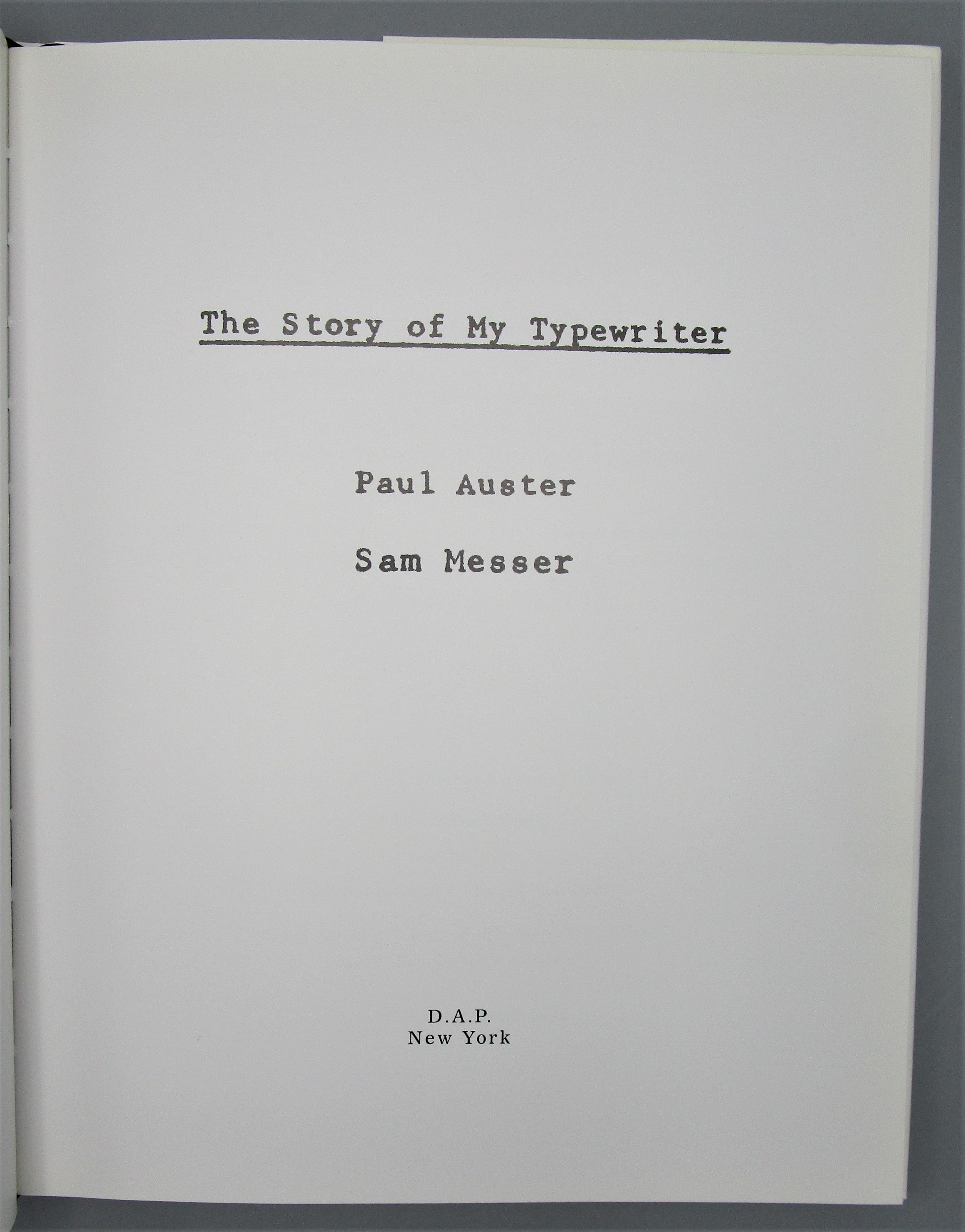THE STORY OF MY TYPEWRITER, by P. Auster; S. Messer - 2002
