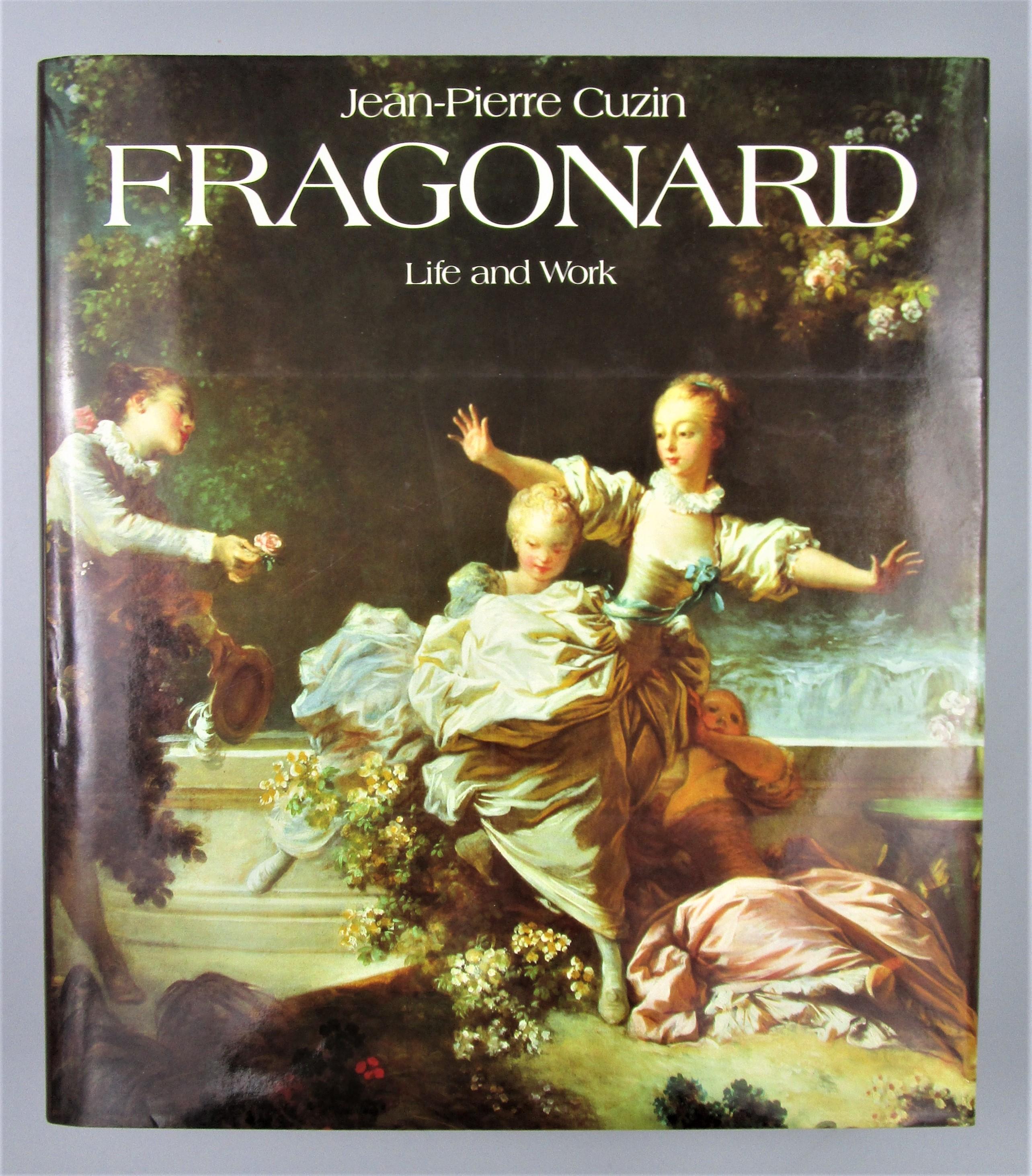 FRAGONARD: LIFE AND WORK, by Jean-Piere Cuzin - 1988