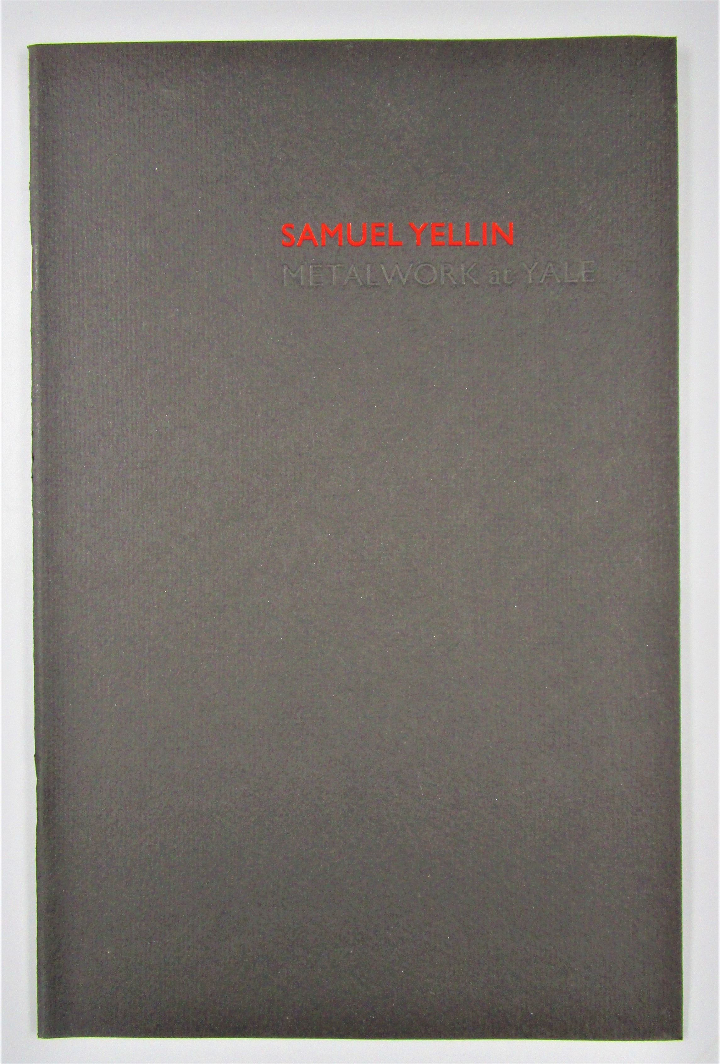 SAMUEL YELLIN: METALWORK AT YALE - 1990