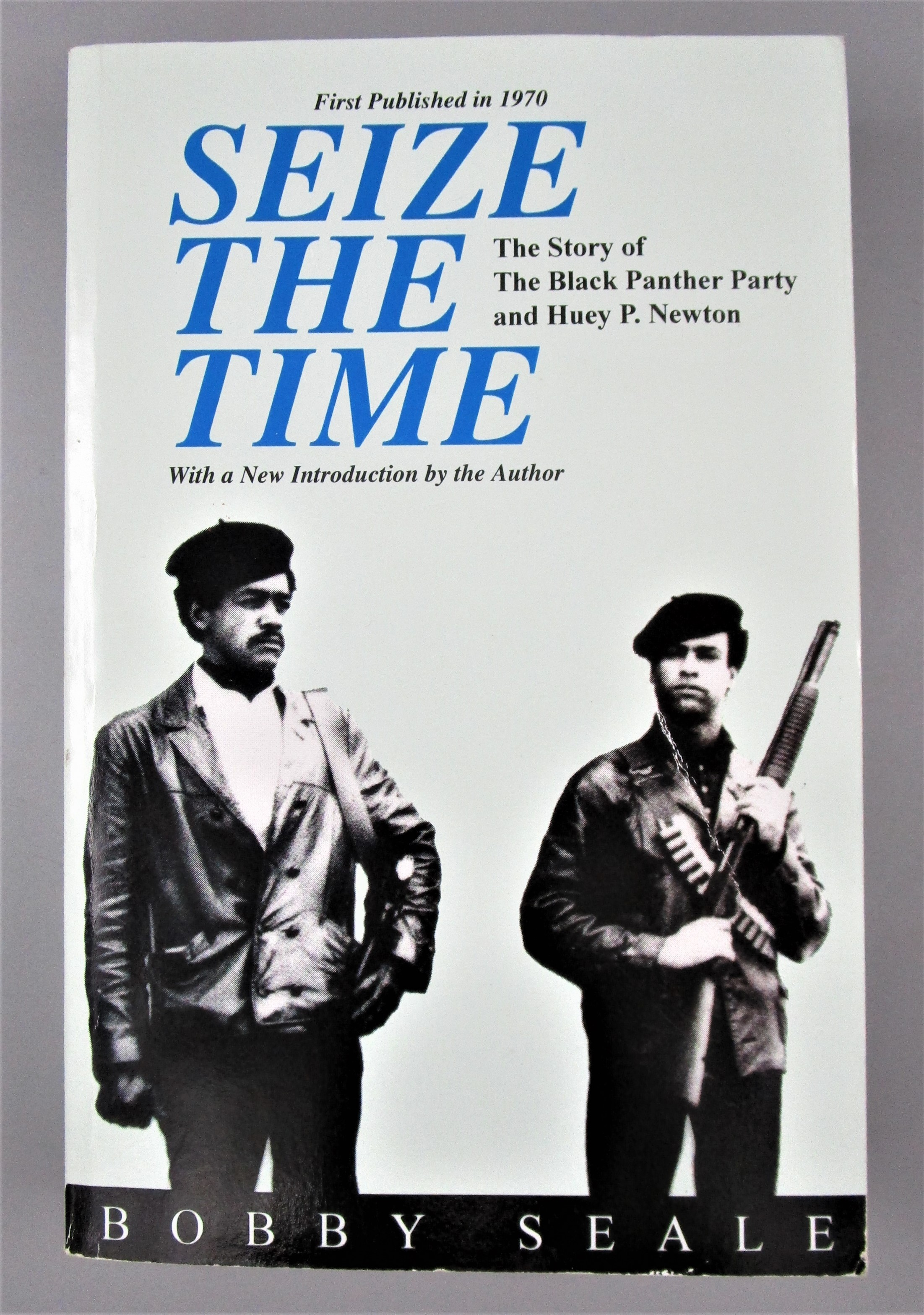 SEIZE THE TIME, by Bobby Seale - 1991 [Signed]