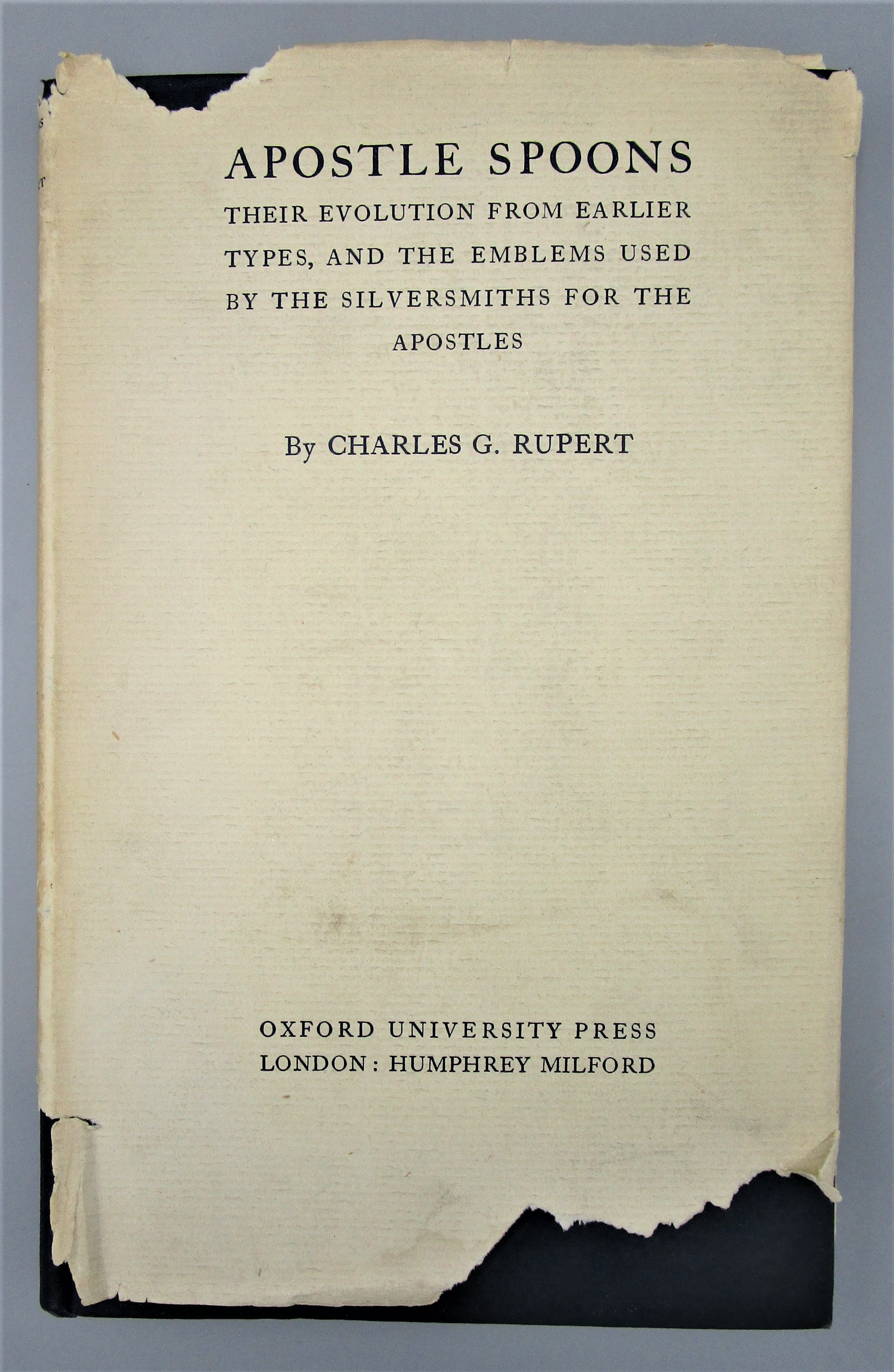APOSTLE SPOONS, by Charles G. Rupert - 1929 [1st Ed]