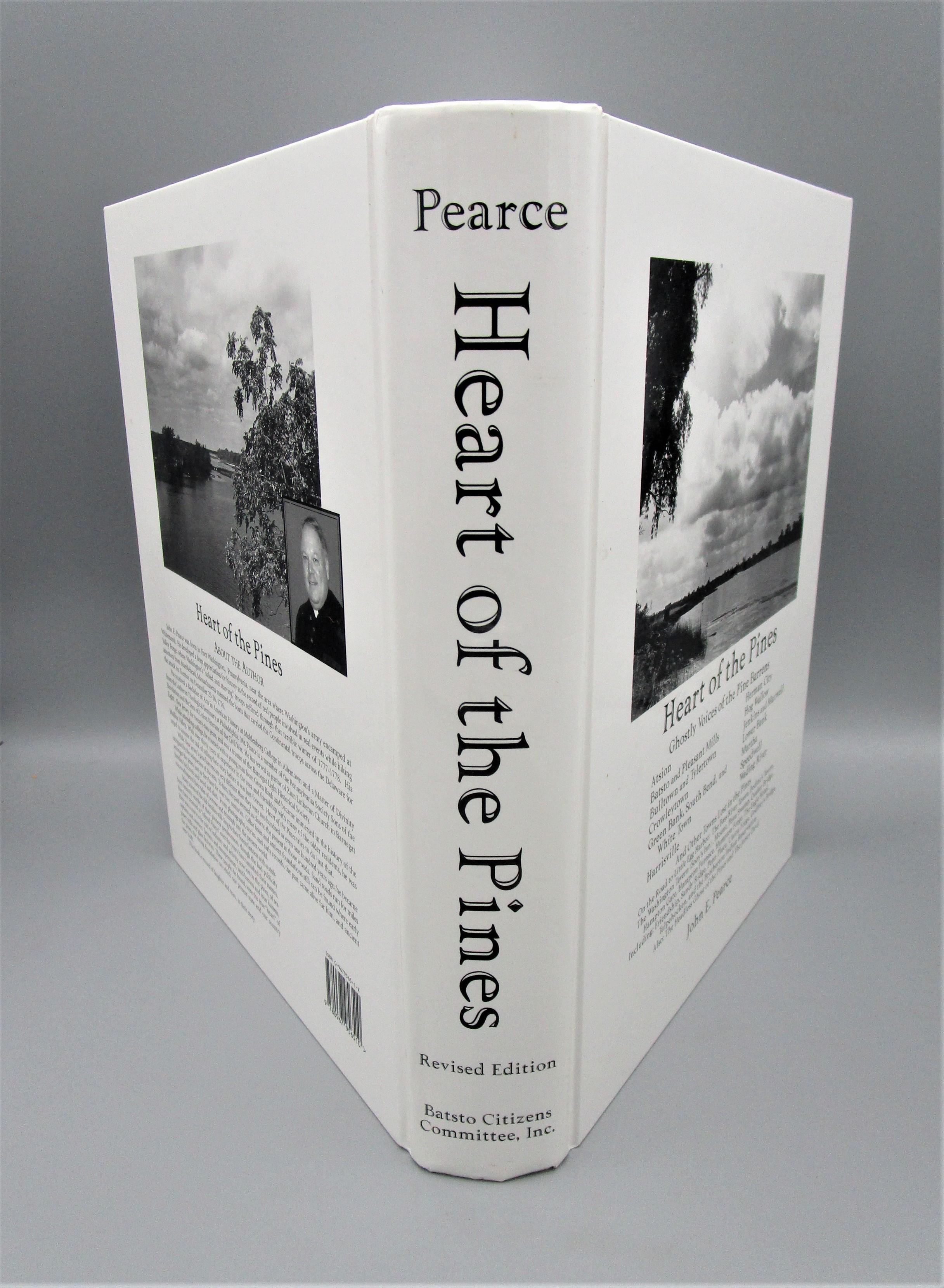 HEART OF THE PINES, by John E. Pearce - 2000